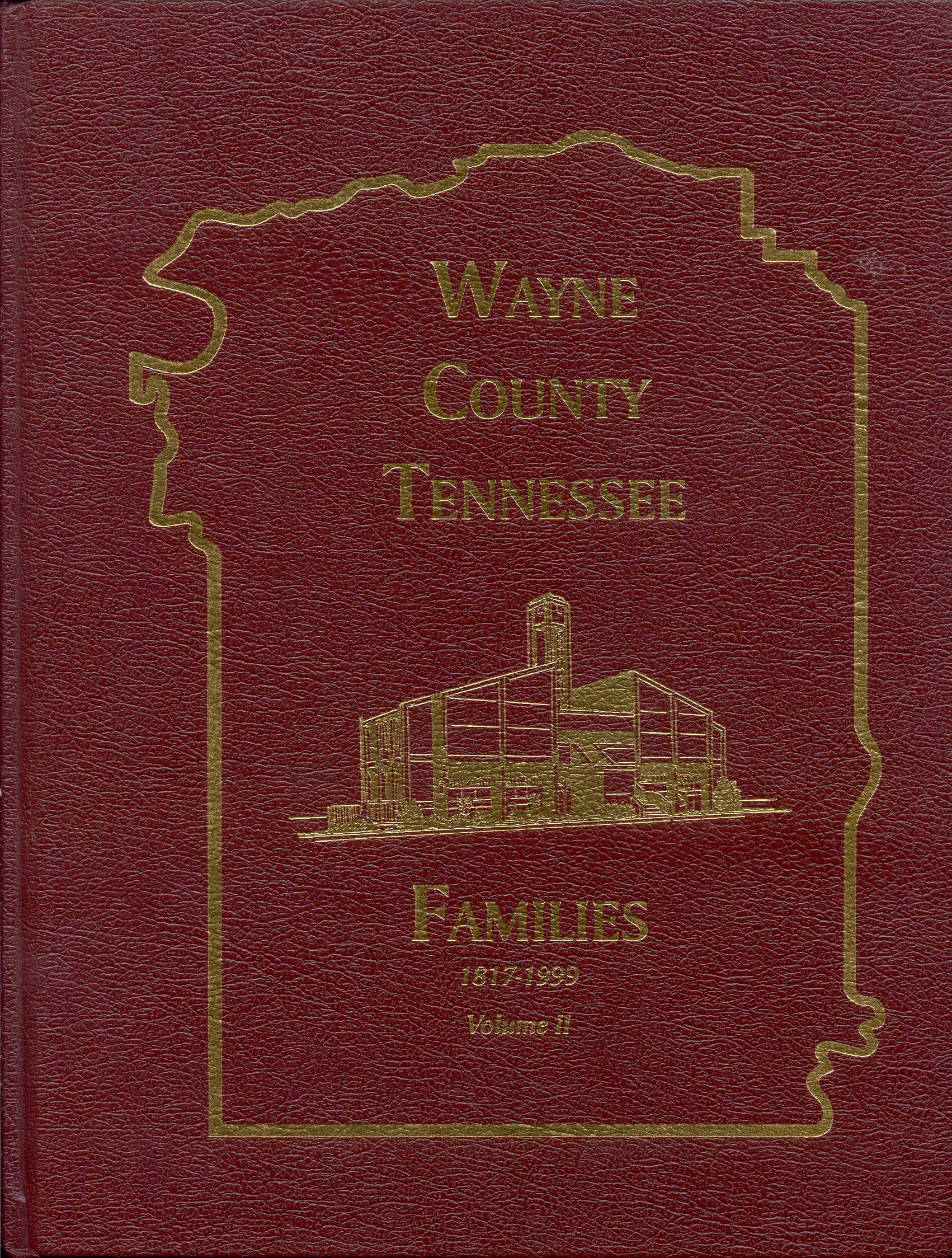 Image for Wayne County Tennessee Families 1817-1999 (Volume II)