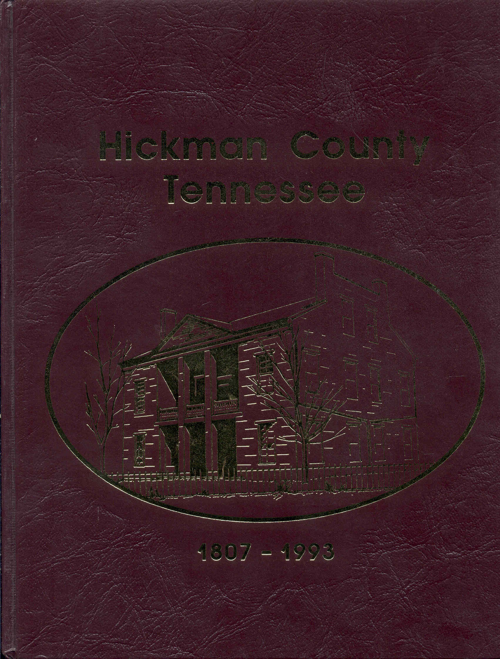 Image for Hickman County, Tennessee, 1807-1993