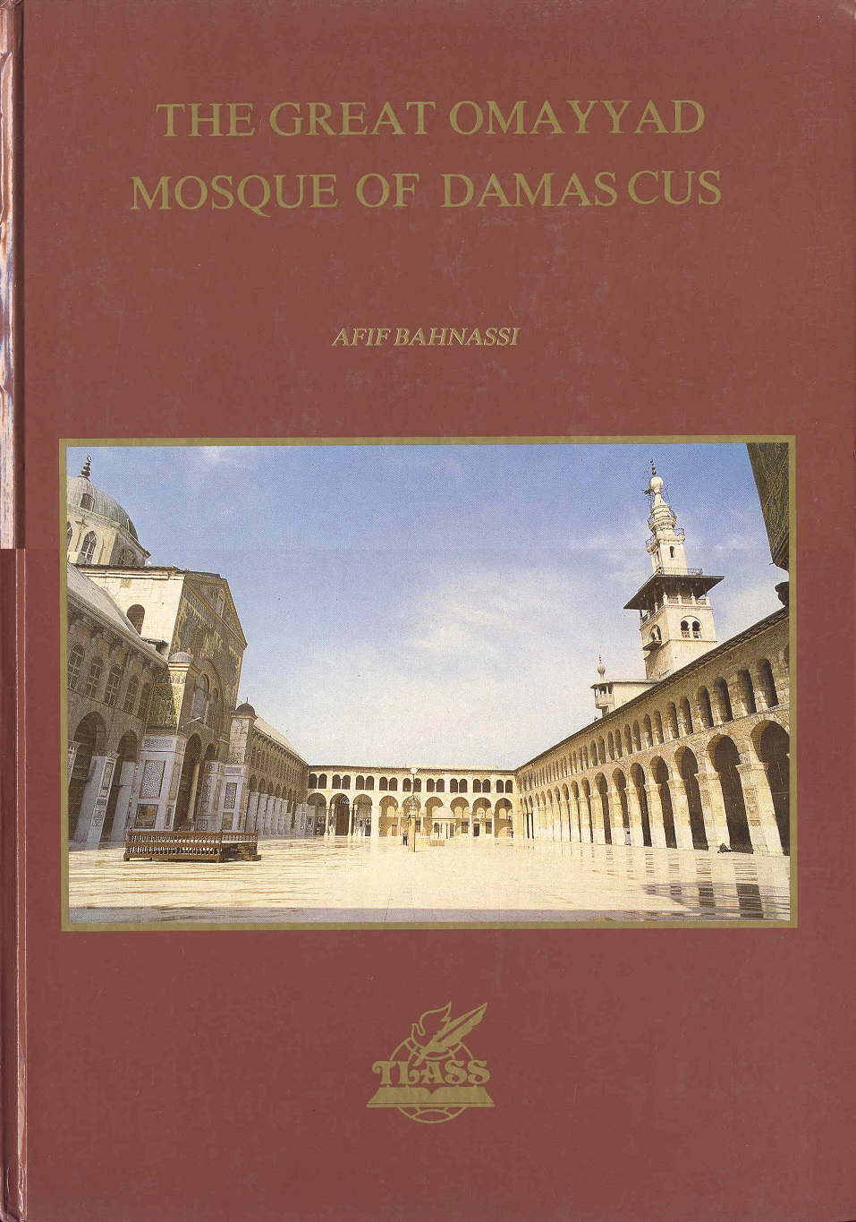 Image for The Great Omayyad Mosque of Damascus