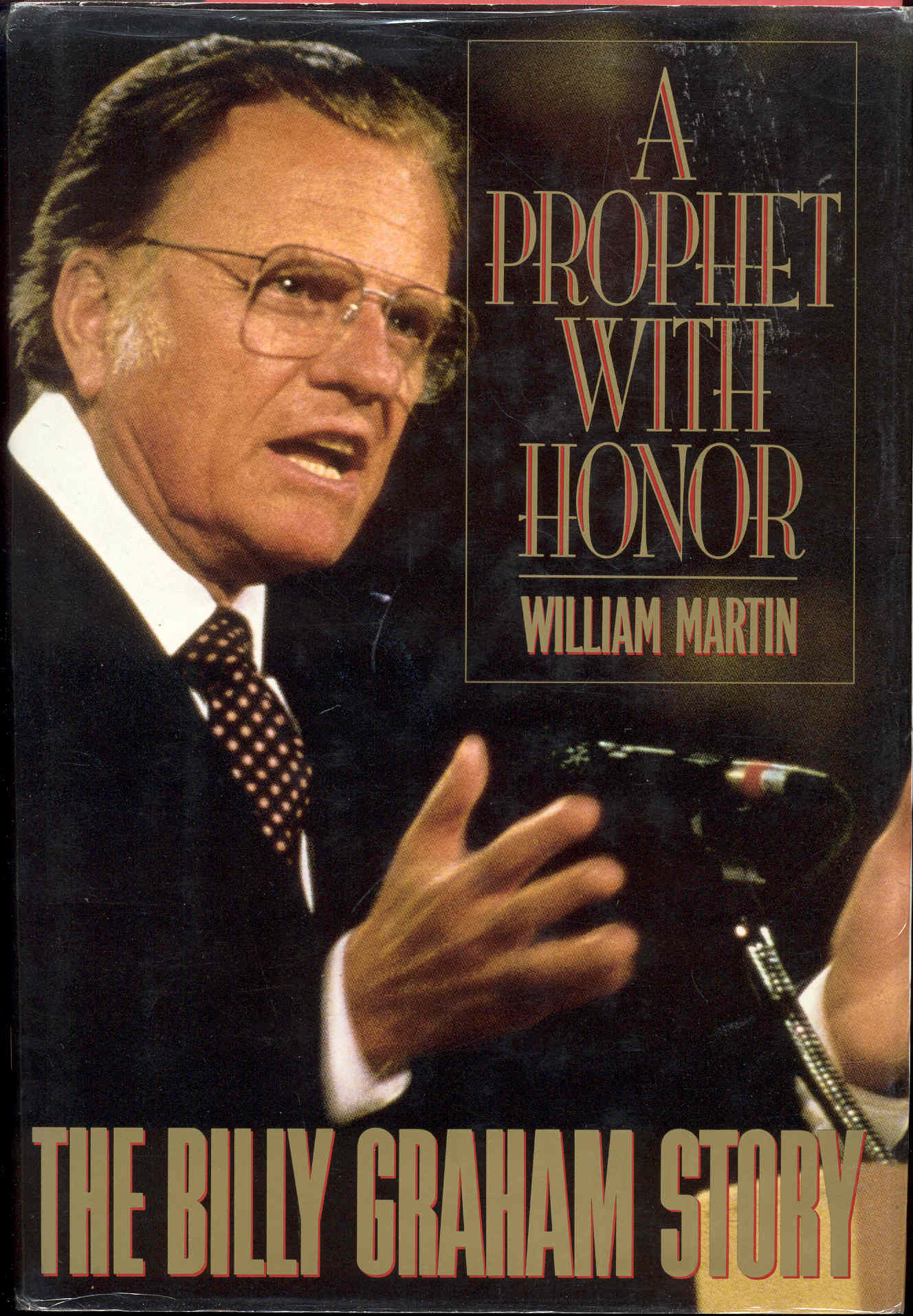 Image for A Prophet With Honor: The Billy Graham Story