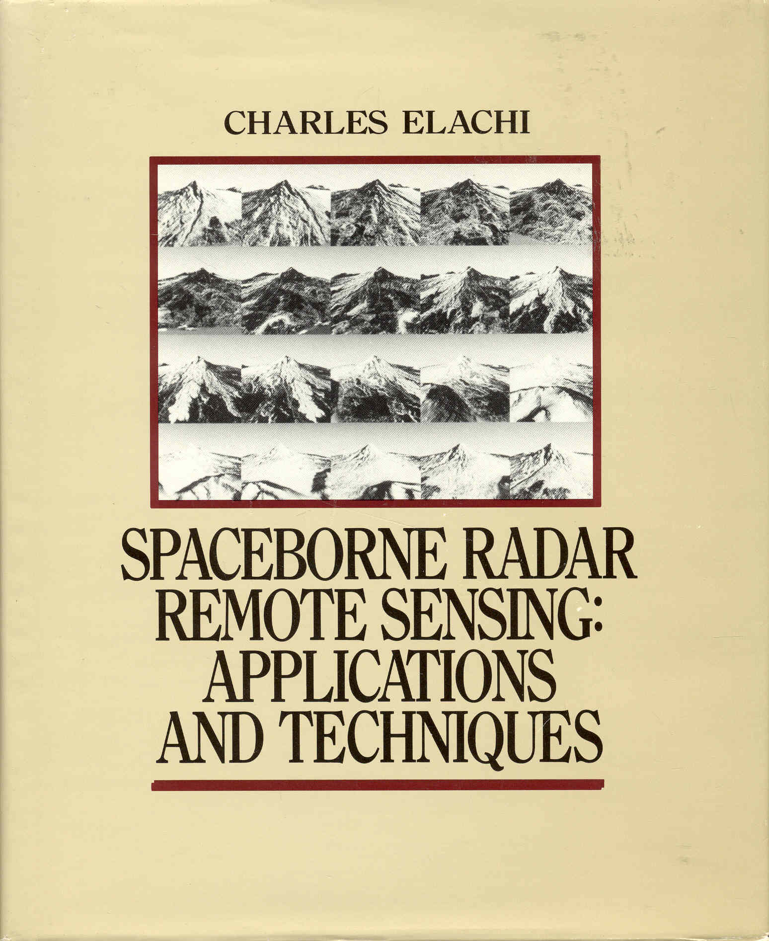 Image for Spaceborne Radar Remote Sensing: Applications and Techniques