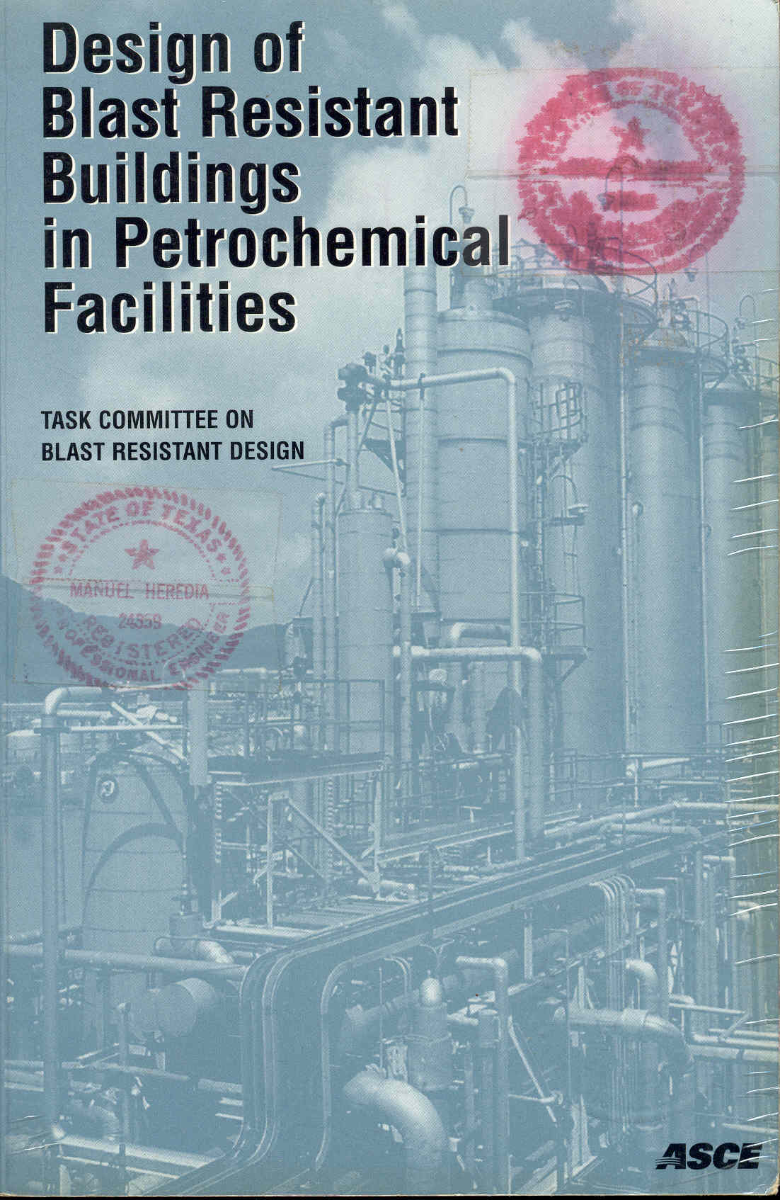 Image for Design of Blast Resistant Buildings in Petrochemical Facilities