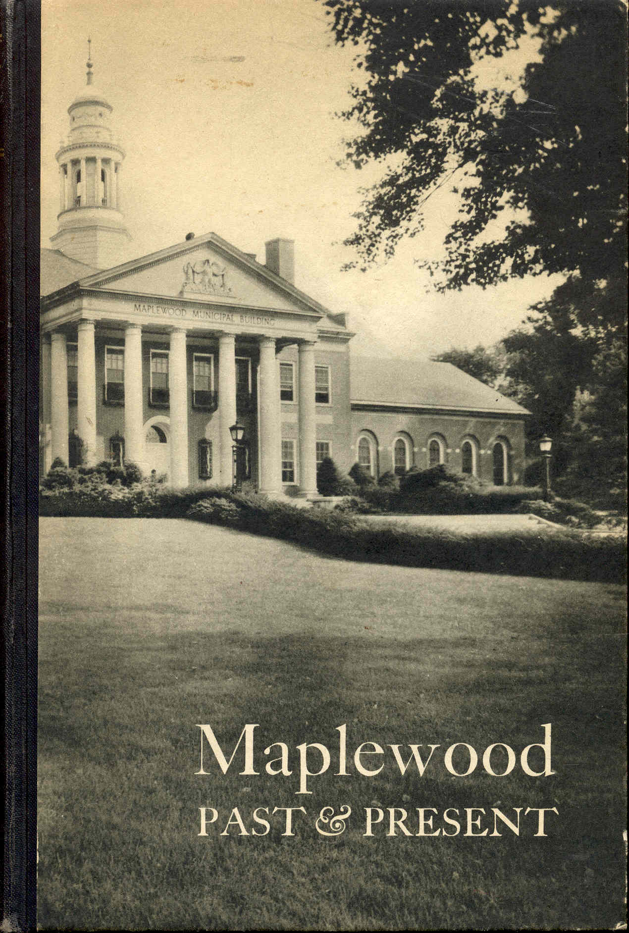 Image for Maplewood Past and Present: A Miscellany