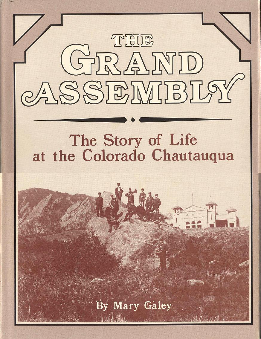 Image for The Grand Assembly: The Story of Life at the Colorado Chautauqua