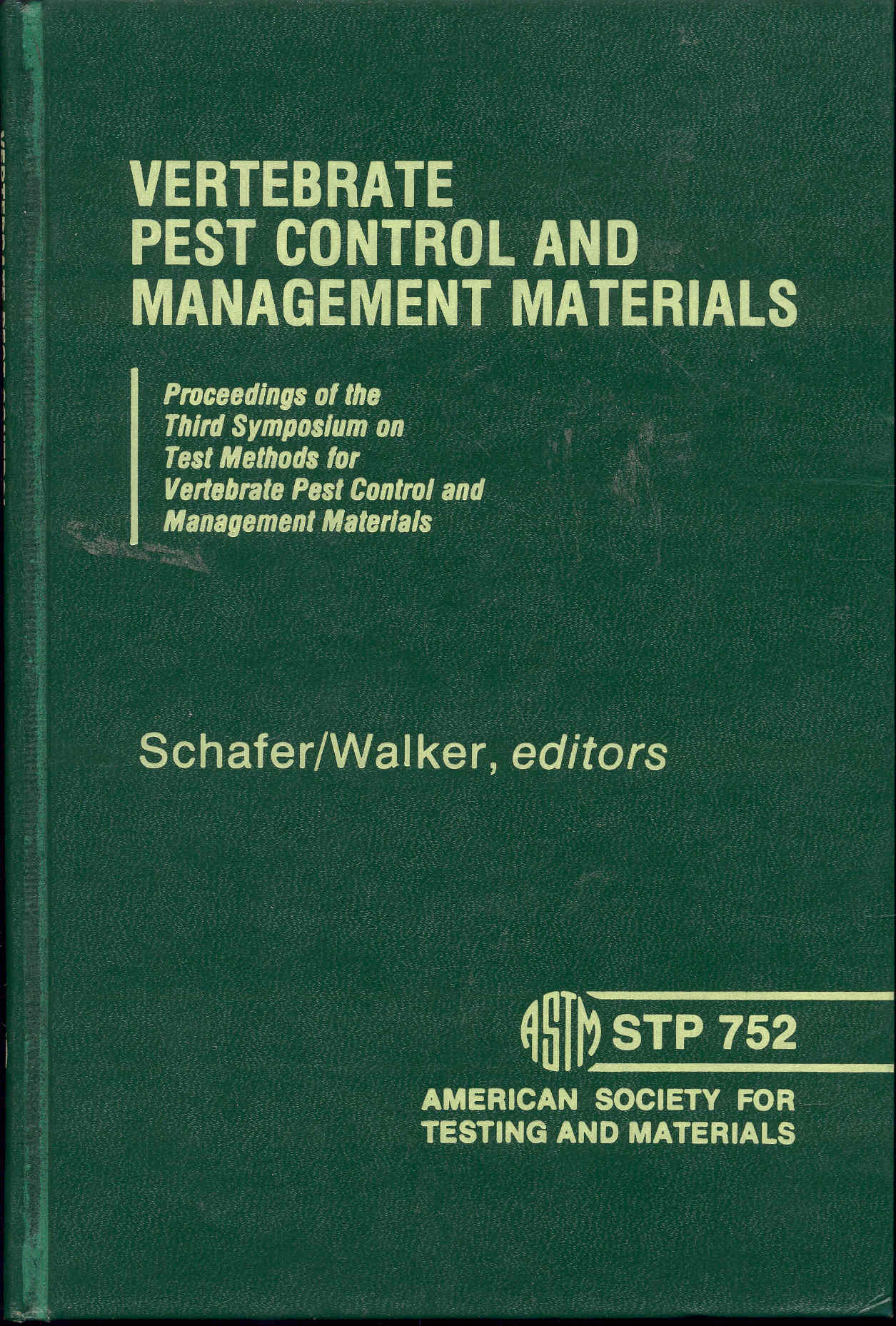Image for Vertebrate Pest Control and Management Materials (ASTM Special Technical Publication 752)
