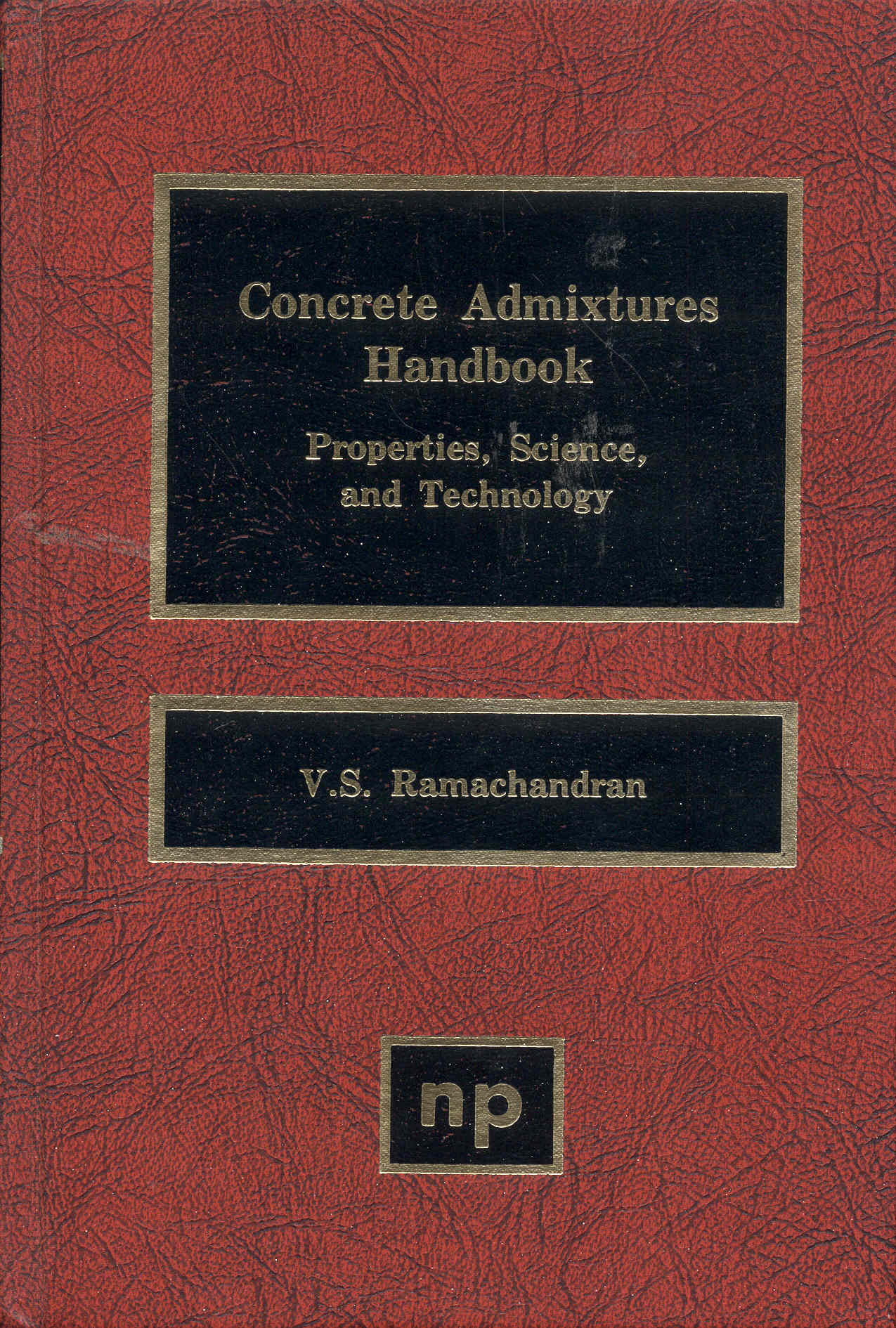 Image for Concrete Admixtures Handbook: Properties Science and Technology