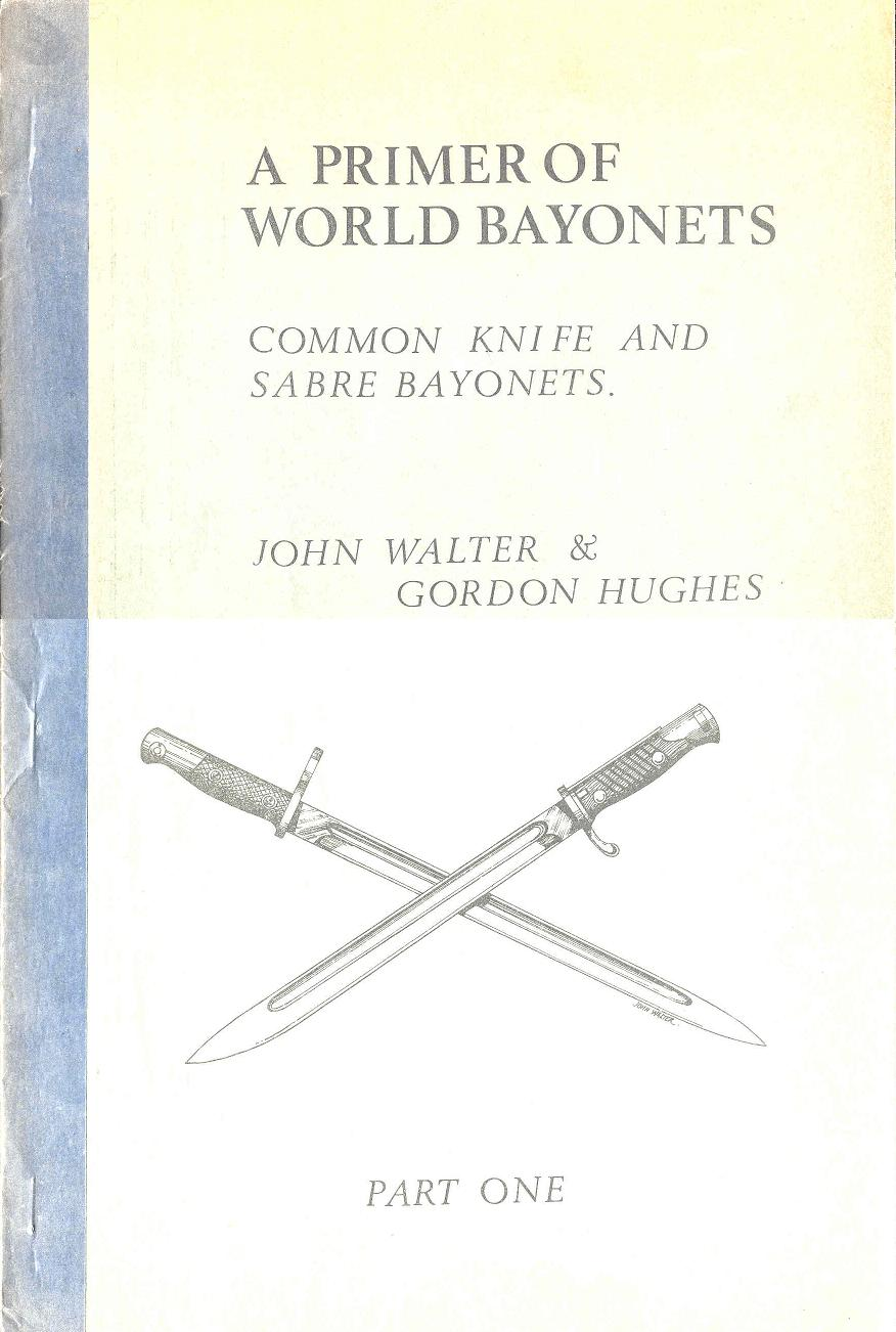 Image for A Primer of World Bayonets: Part One - Common Knife and Sabre Bayonets