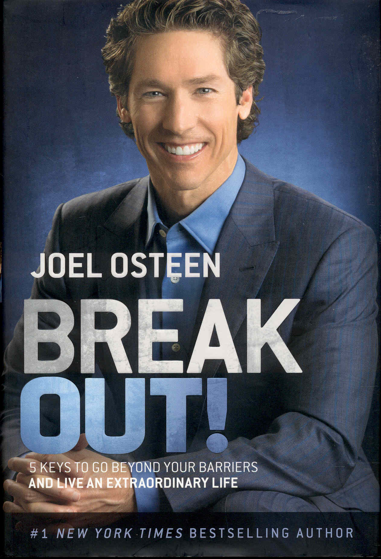 Image for Break Out!: 5 Keys to Go Beyond Your Barriers and Live an Extraordinary Life