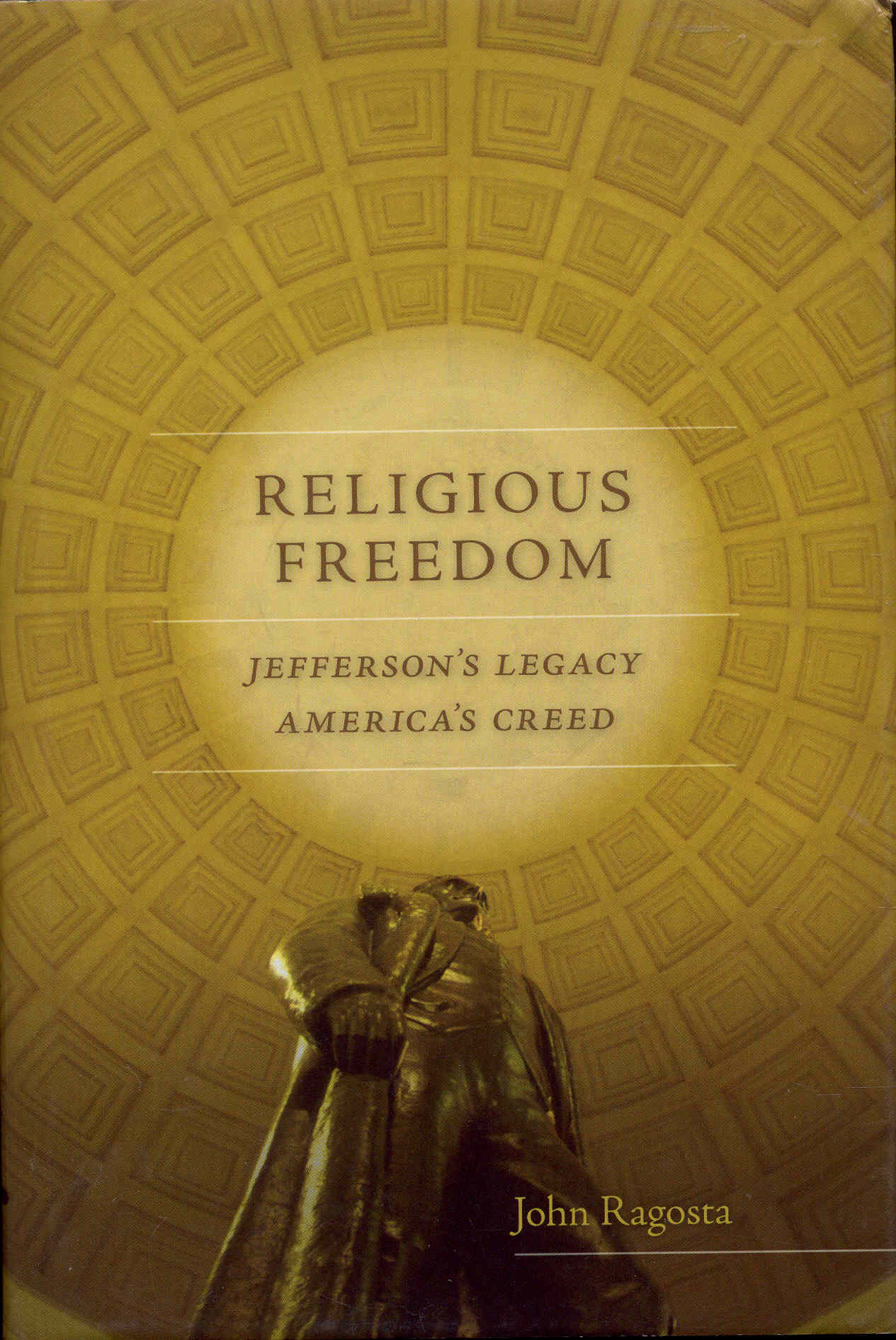 Image for Religious Freedom: Jefferson's Legacy, America's Creed
