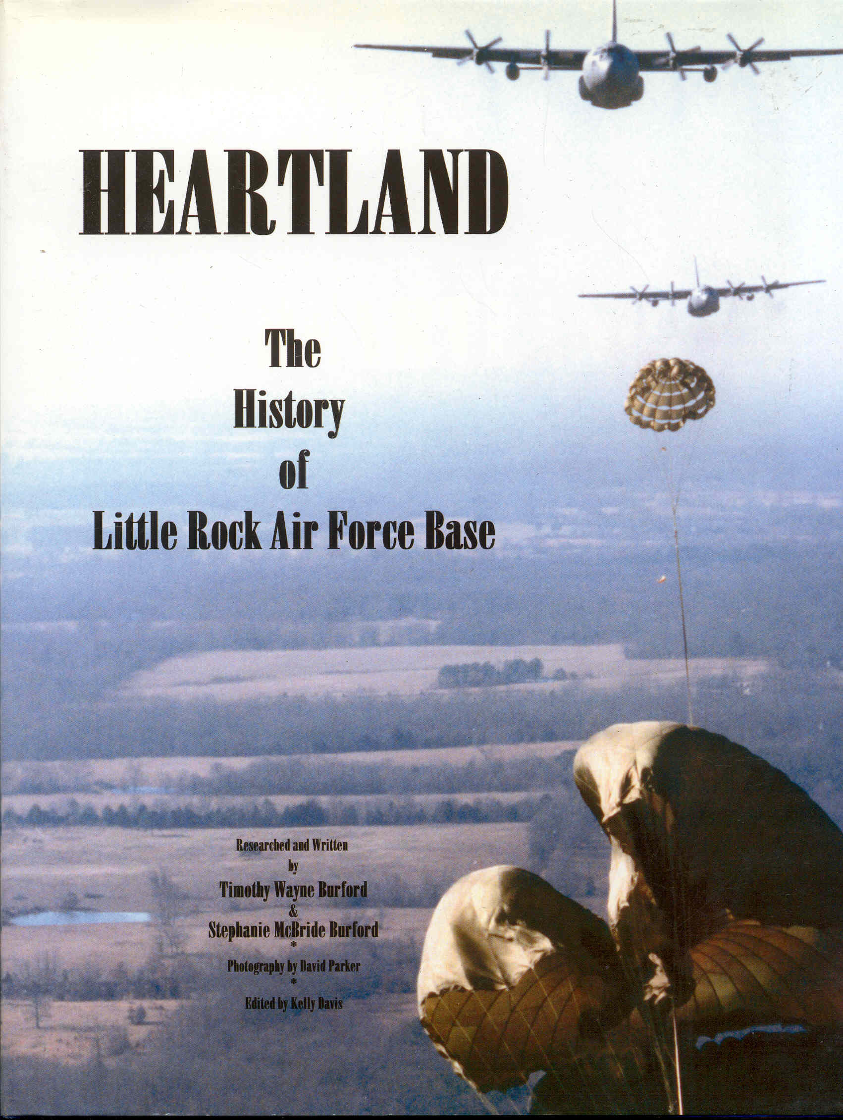 Image for Heartland: The History of Little Rock Air Force Base