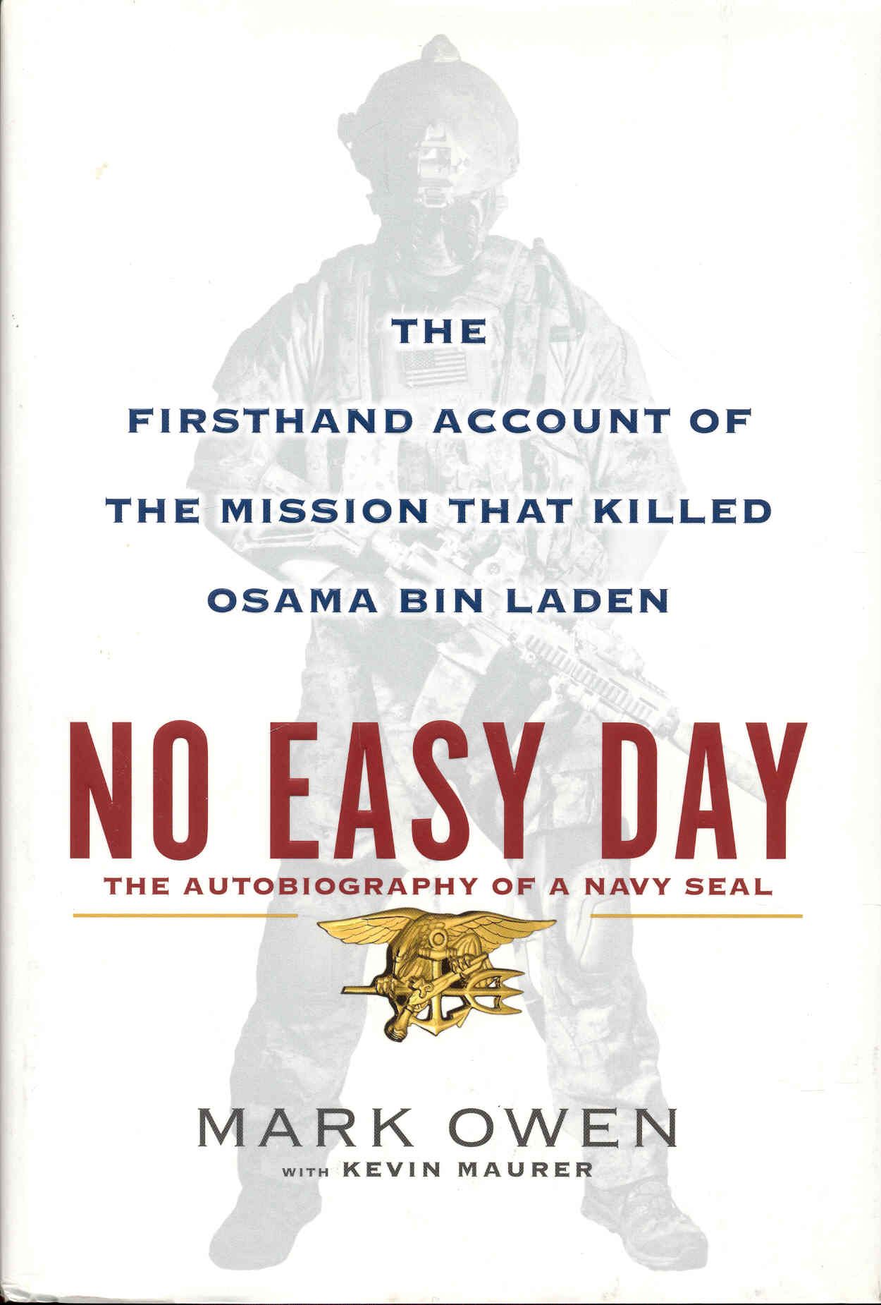 Image for No Easy Day: The Autobiography of a Navy Seal (The Firsthand Account of the Mission That Killed Osama Bin Laden)
