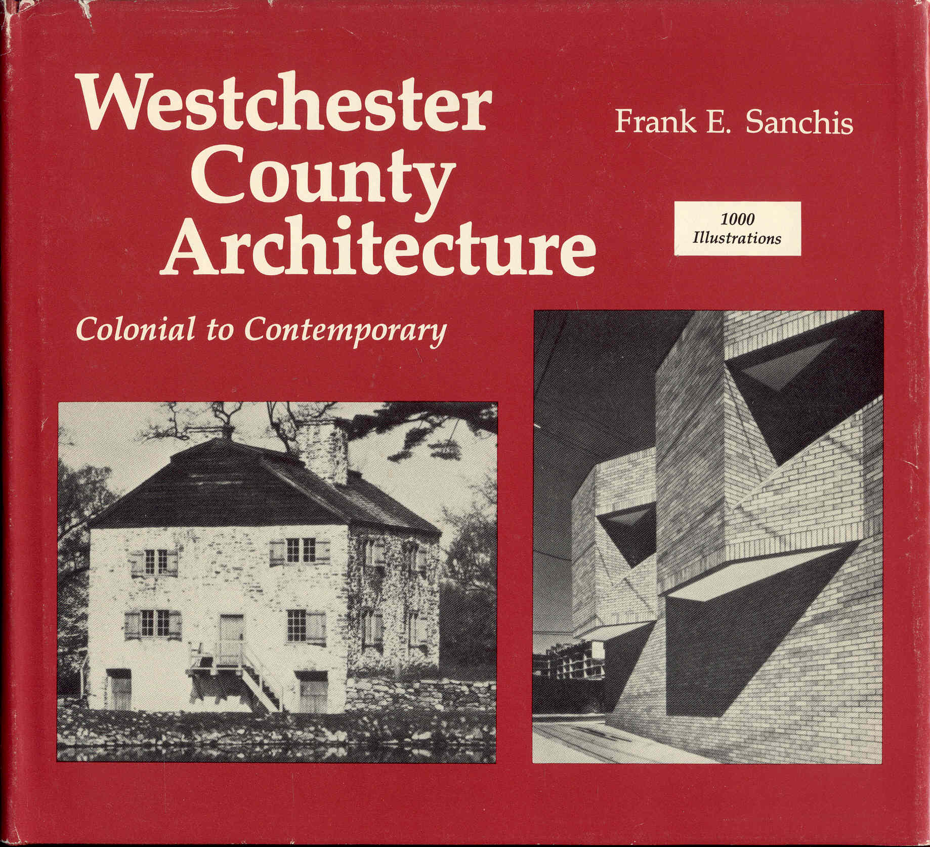 Image for American Architecture: Westchester County, New York (Colonial to Contemporary)