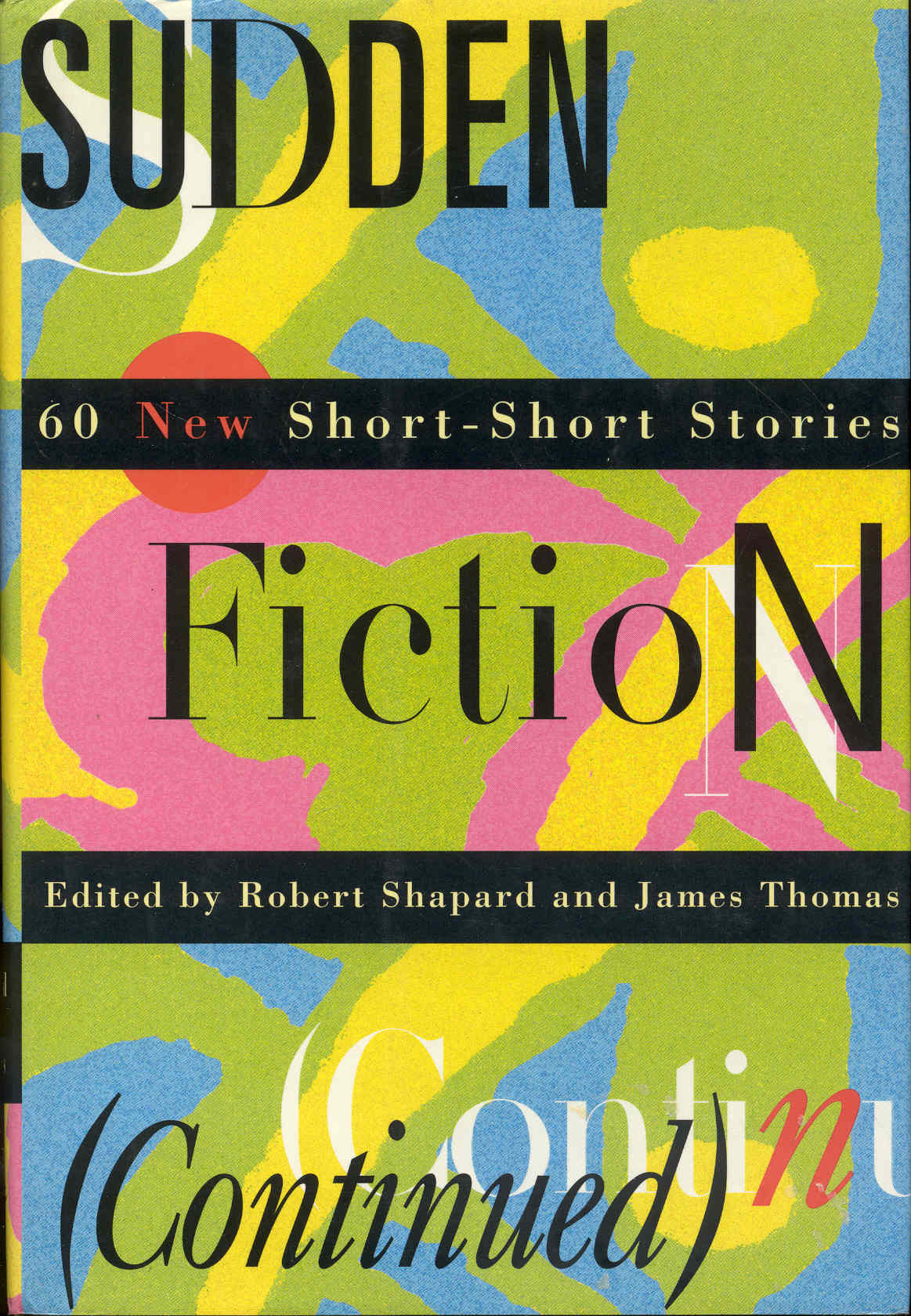 Image for Sudden Fiction (Continued): 60 New Short-Short Stories