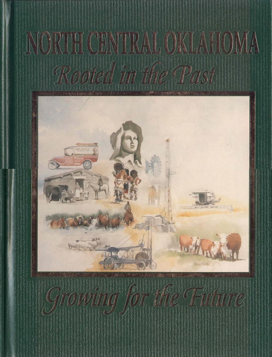 Image for North Central Oklahoma: Rooted In The Past - Growing For The Future (Volumes 1 & 2)