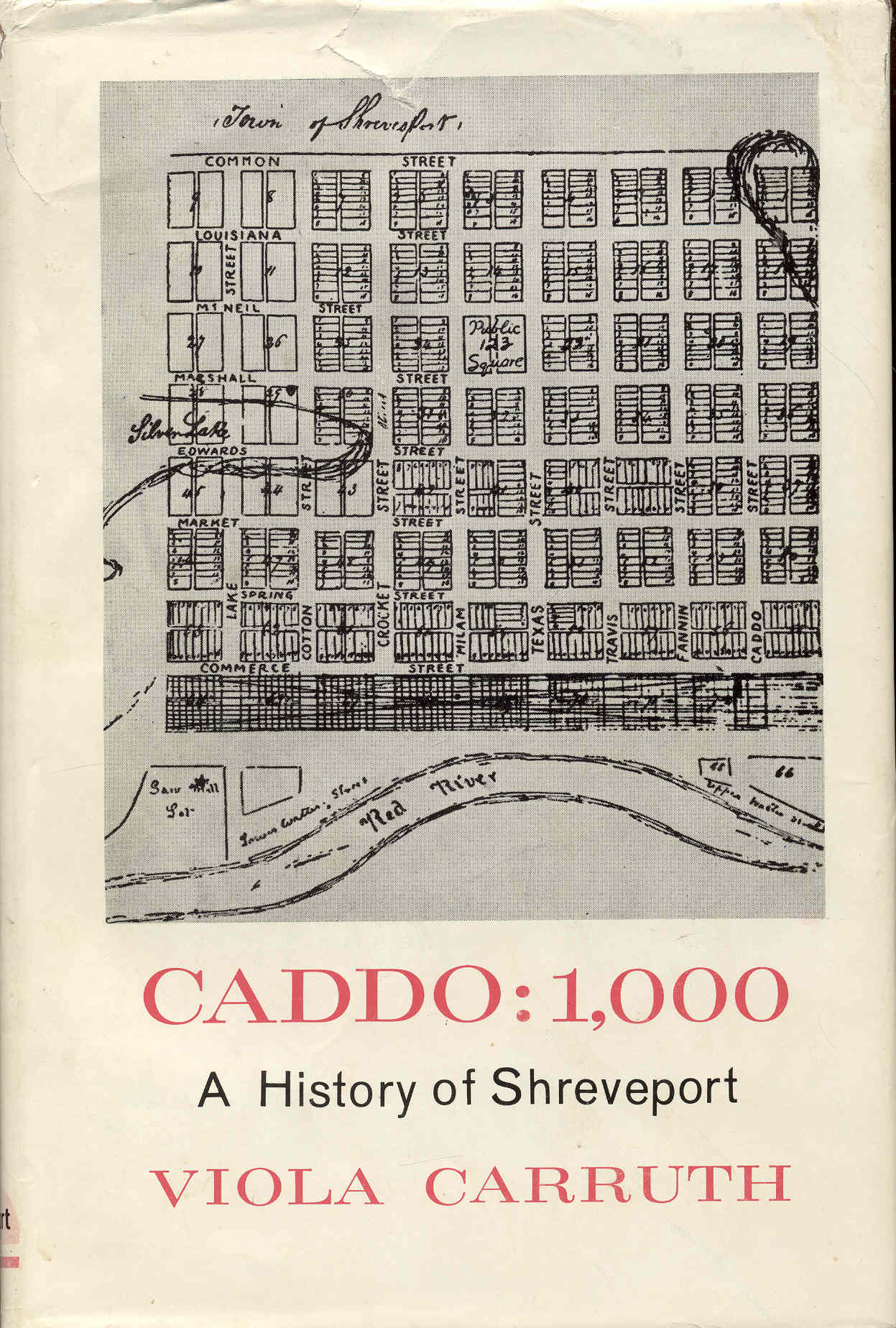 Image for CADDO: 1,000 (A History of the Shreveport Area from the Time of the Caddo Indians to the 1970s)