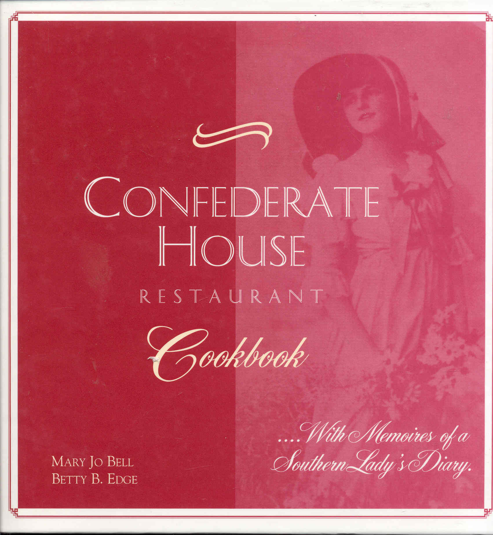 Image for Confederate House Restaurant Cookbook: With Memoires of a Southern Lady's Diary