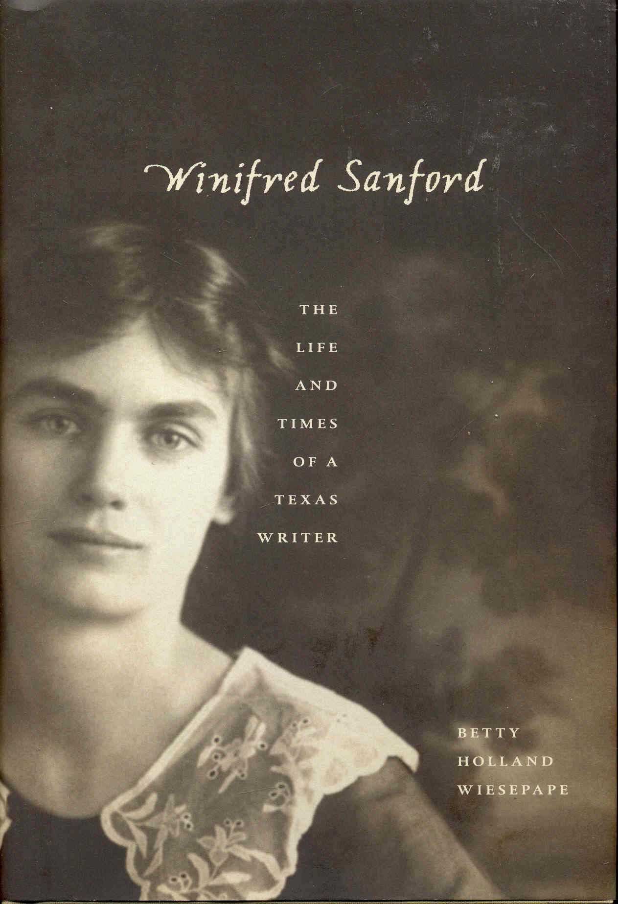 Image for Winifred Sanford: The Life and Times of a Texas Writer