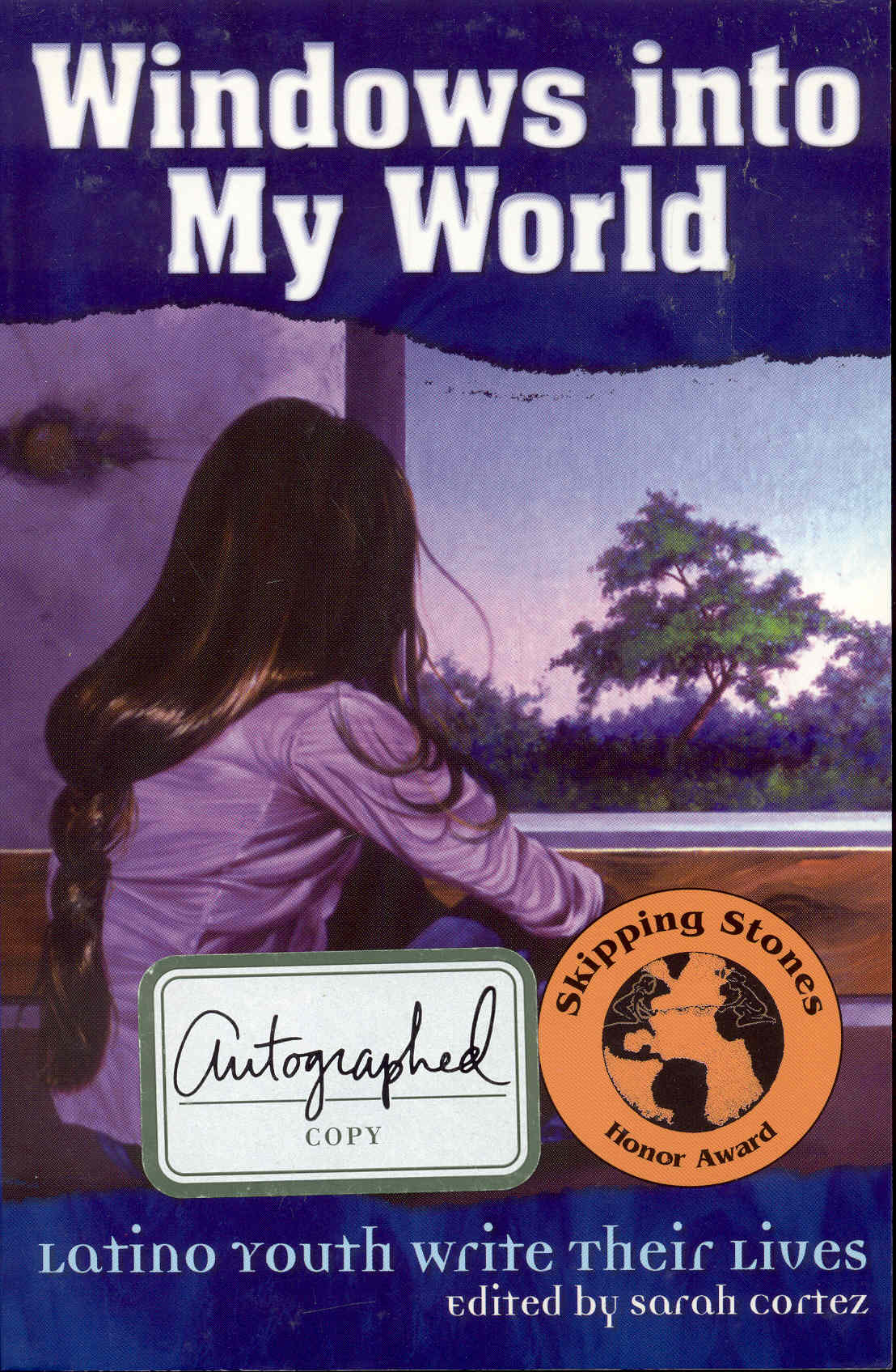 Image for Windows Into My World: Latino Youth Write Their Lives