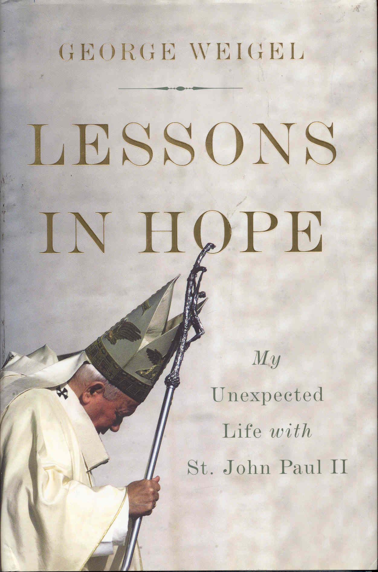 Image for Lessons in Hope: My Unexpected Life with St. John Paul II