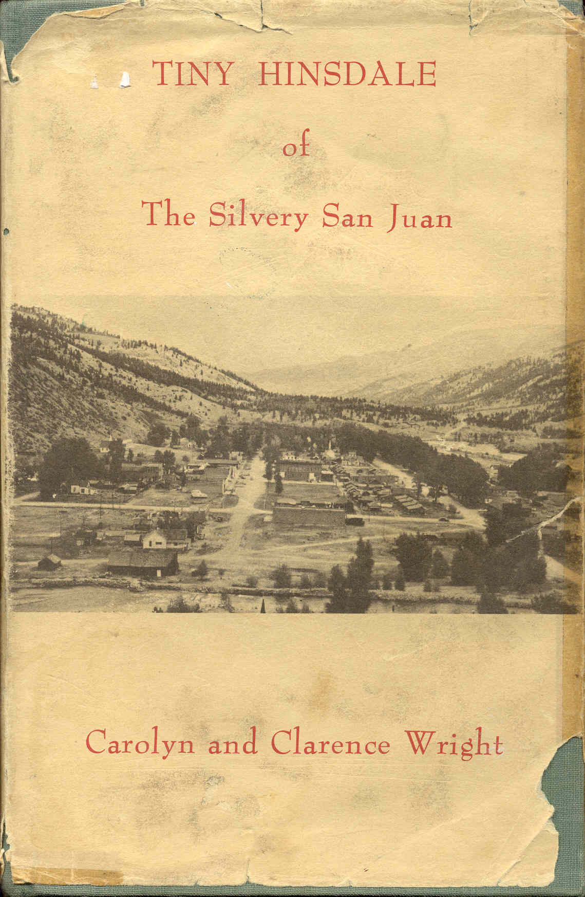 Image for Tiny Hinsdale of The Silvery San Juan