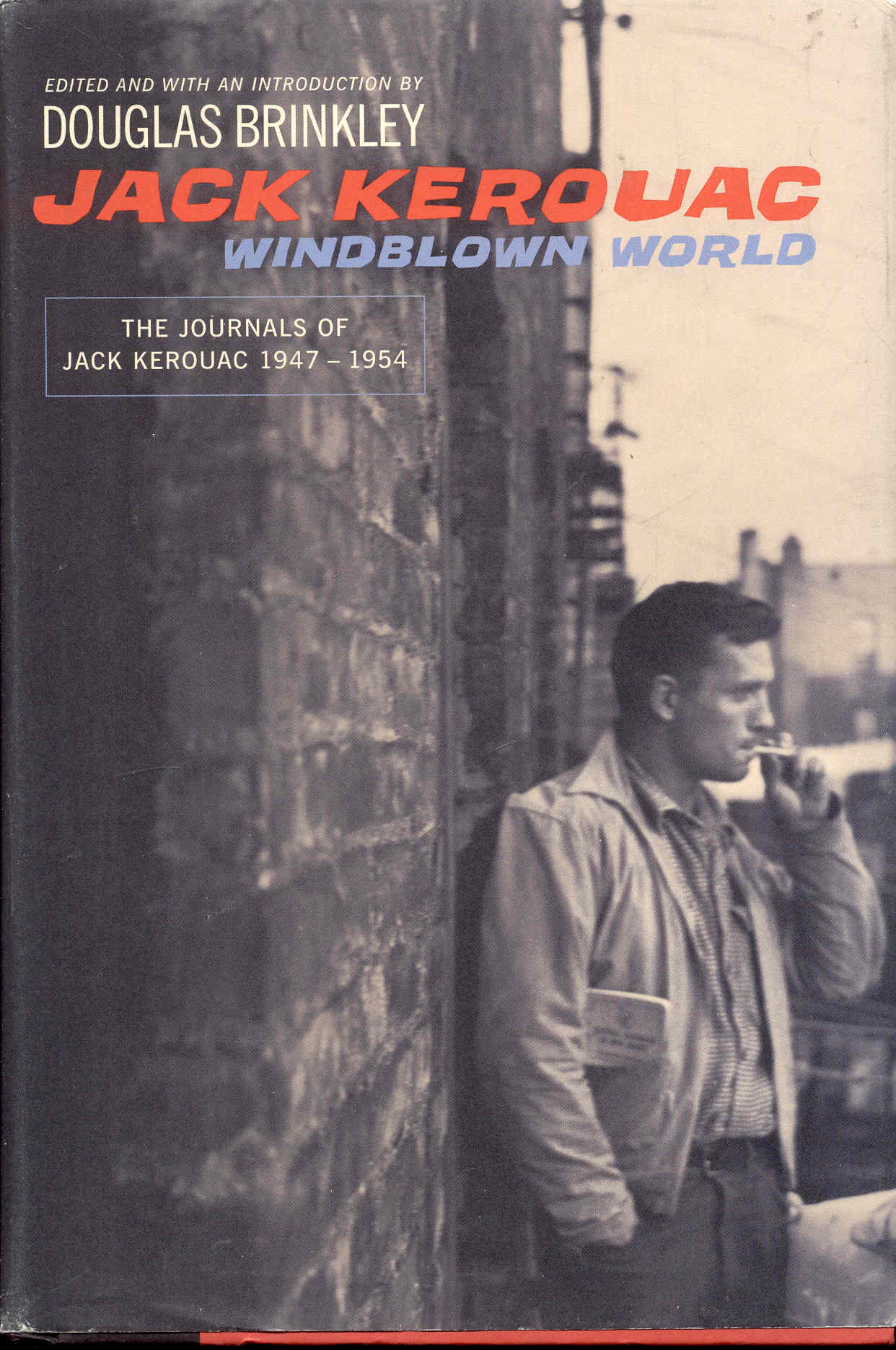 Image for Windblown World: The Journals of Jack Kerouac 1947-1954