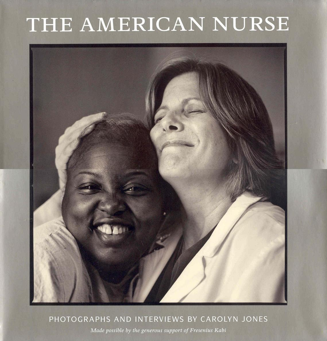 Image for The American Nurse: Photographs and Interviews