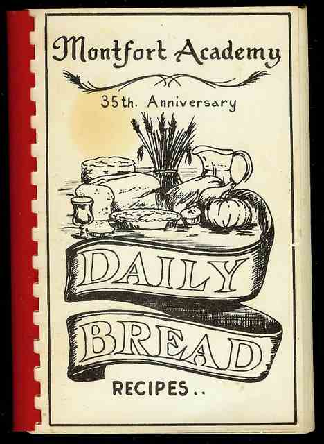 Image for Daily Bread Recipes (Montfort Academy 35th Anniversary)