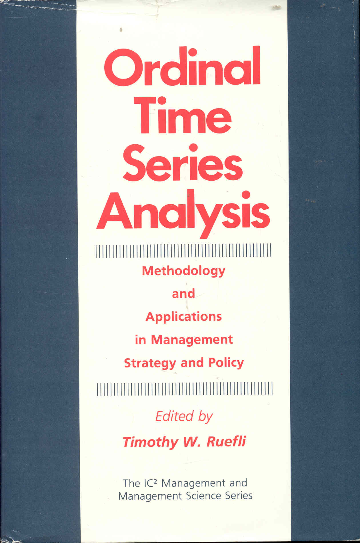 Image for Ordinal Time Series Analysis: Methodology and Applications in Management Strategy and Policy