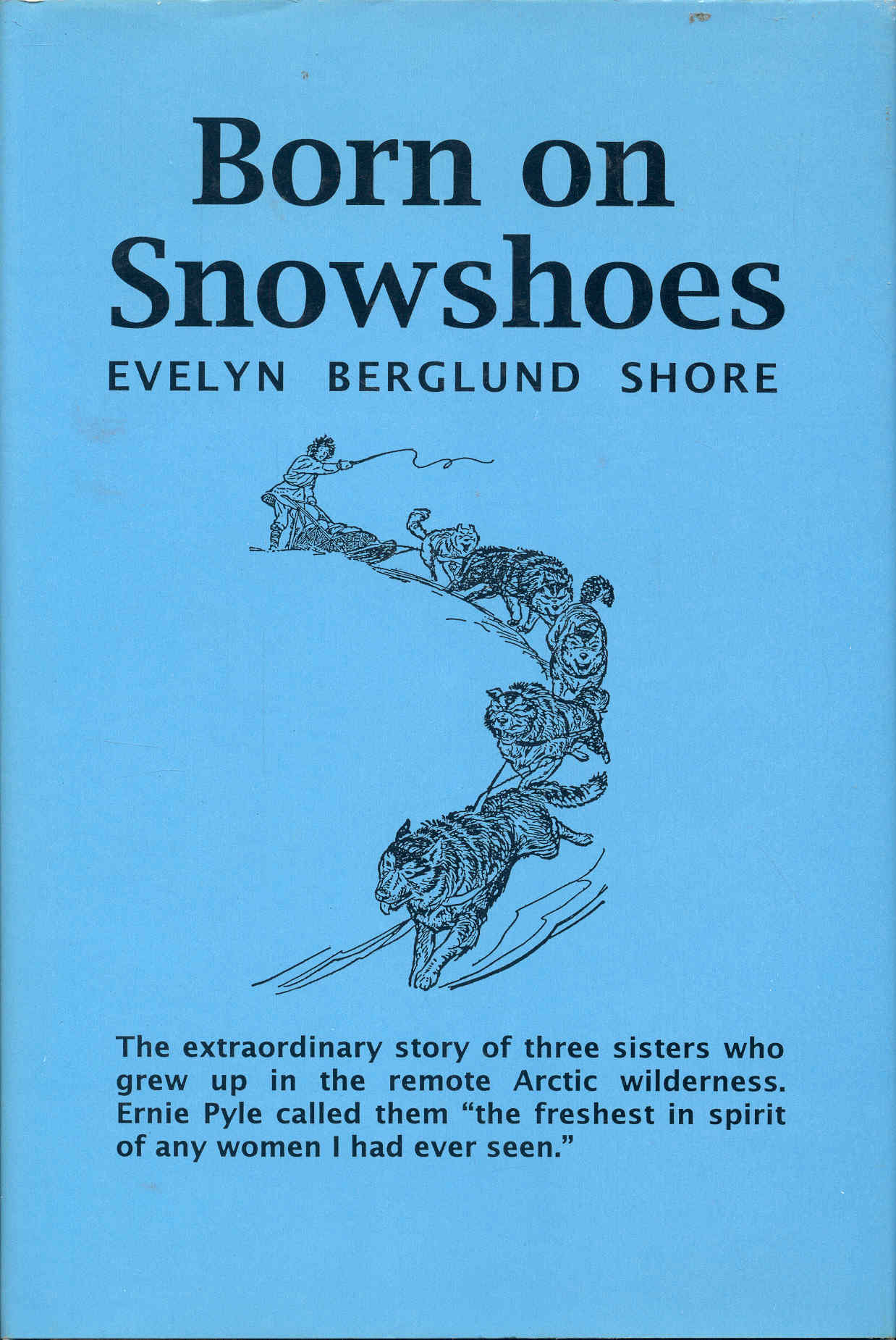 Image for Born on Snowshoes