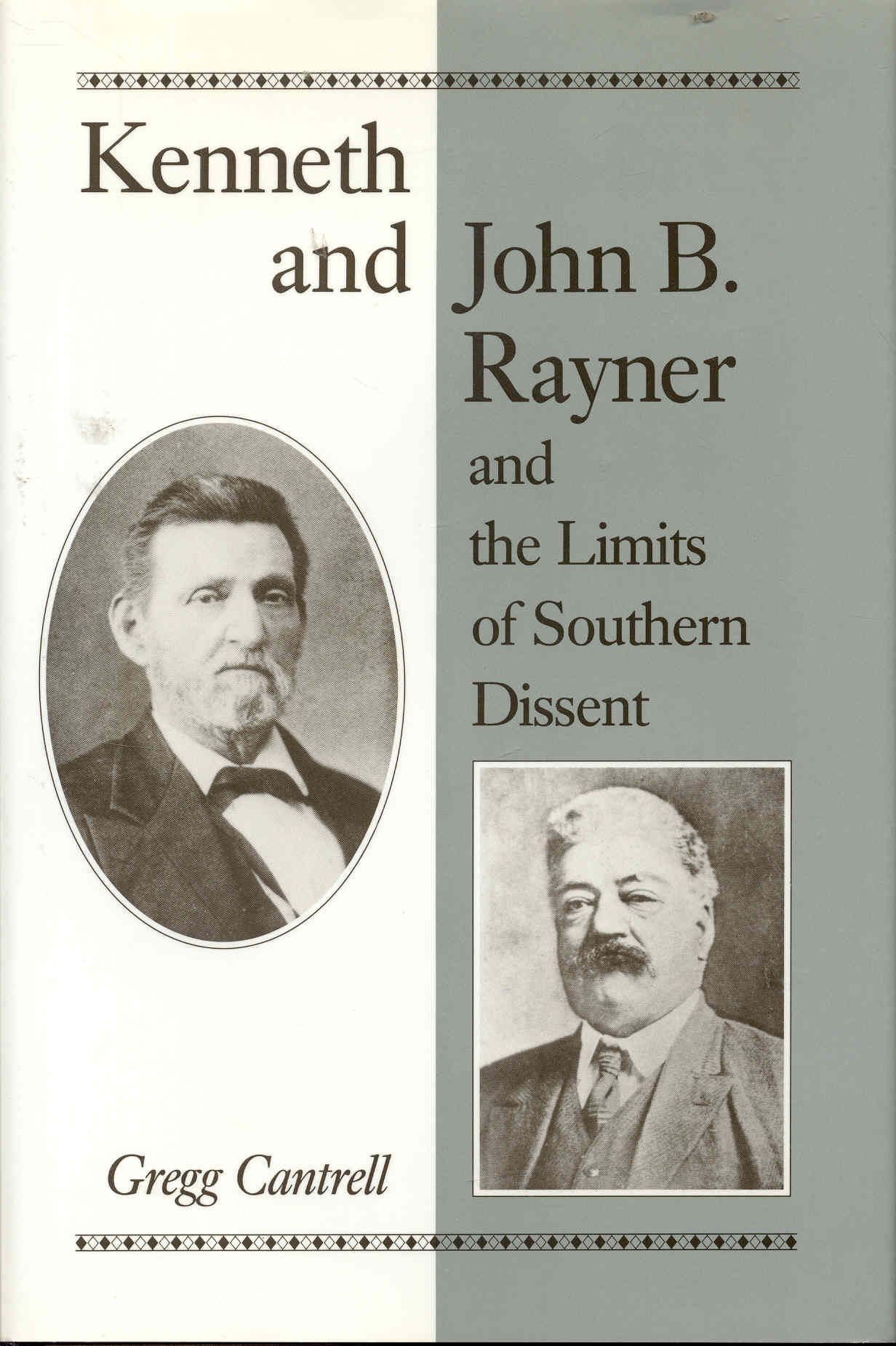Image for Kenneth and John B. Rayner and the Limits of Southern Dissent