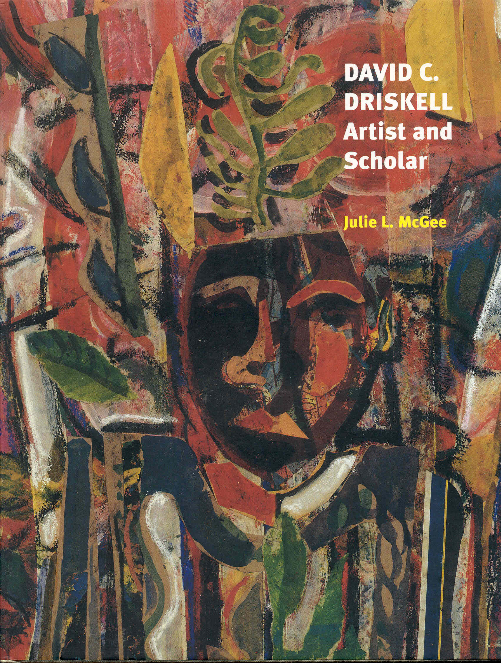Image for DAVID C. DRISKELL: Artist and Scholar