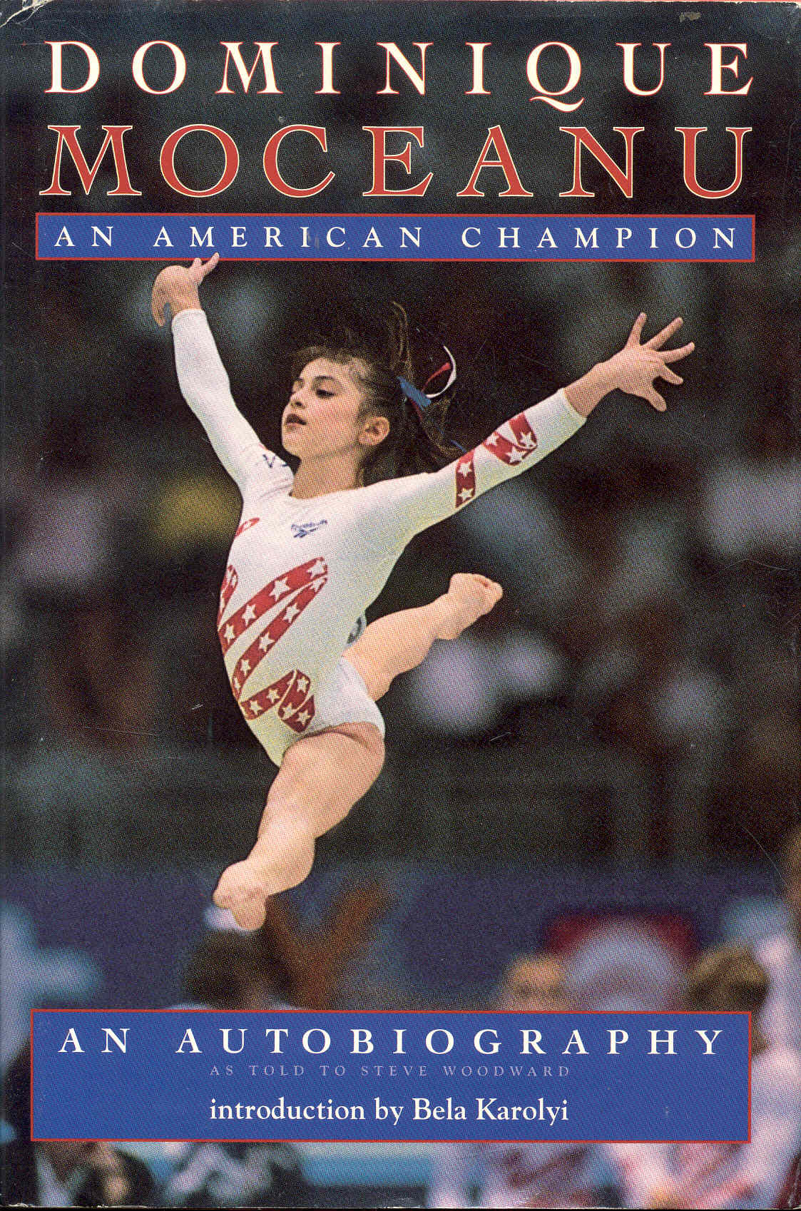 Image for Dominique Moceanu: An American Champion (An Autobiography)
