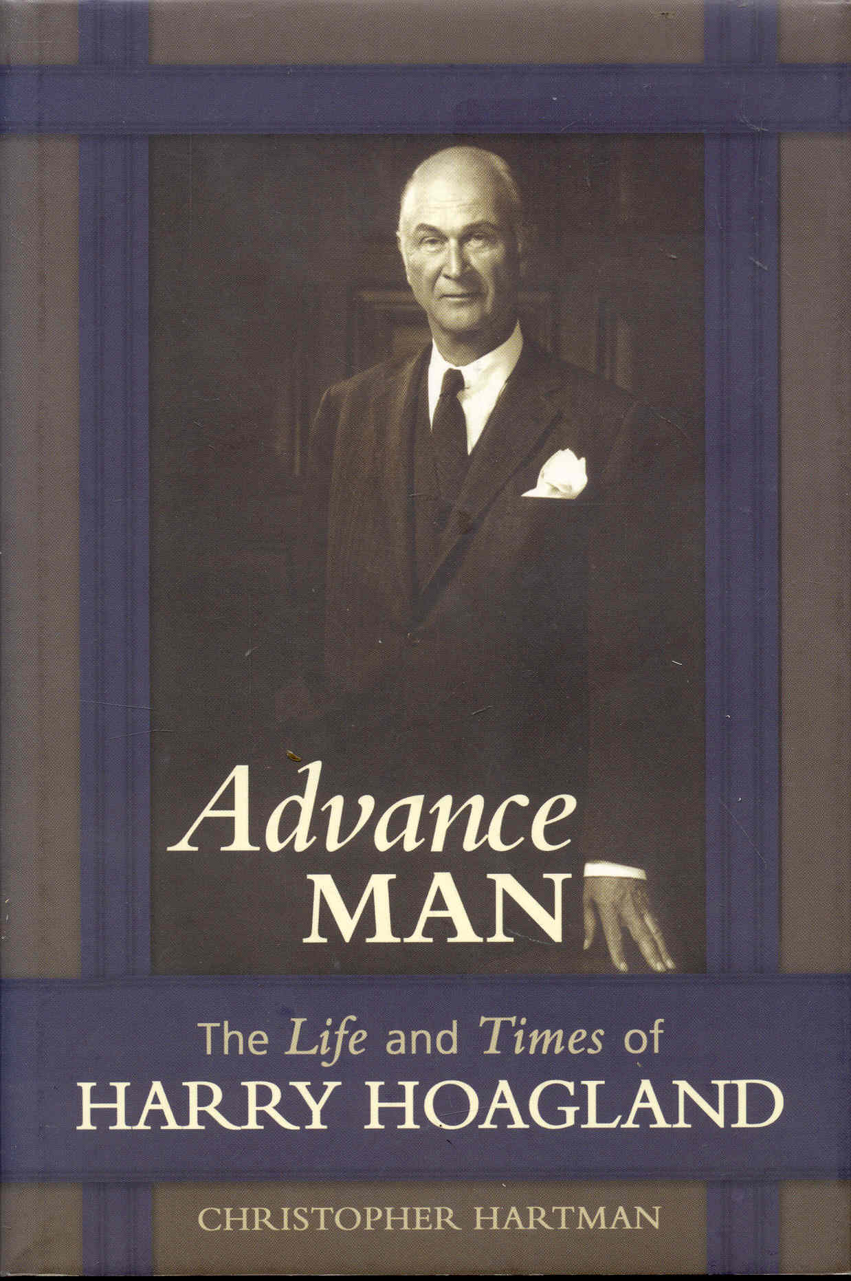Image for Advance Man: The Life and Times of Harry Hoagland