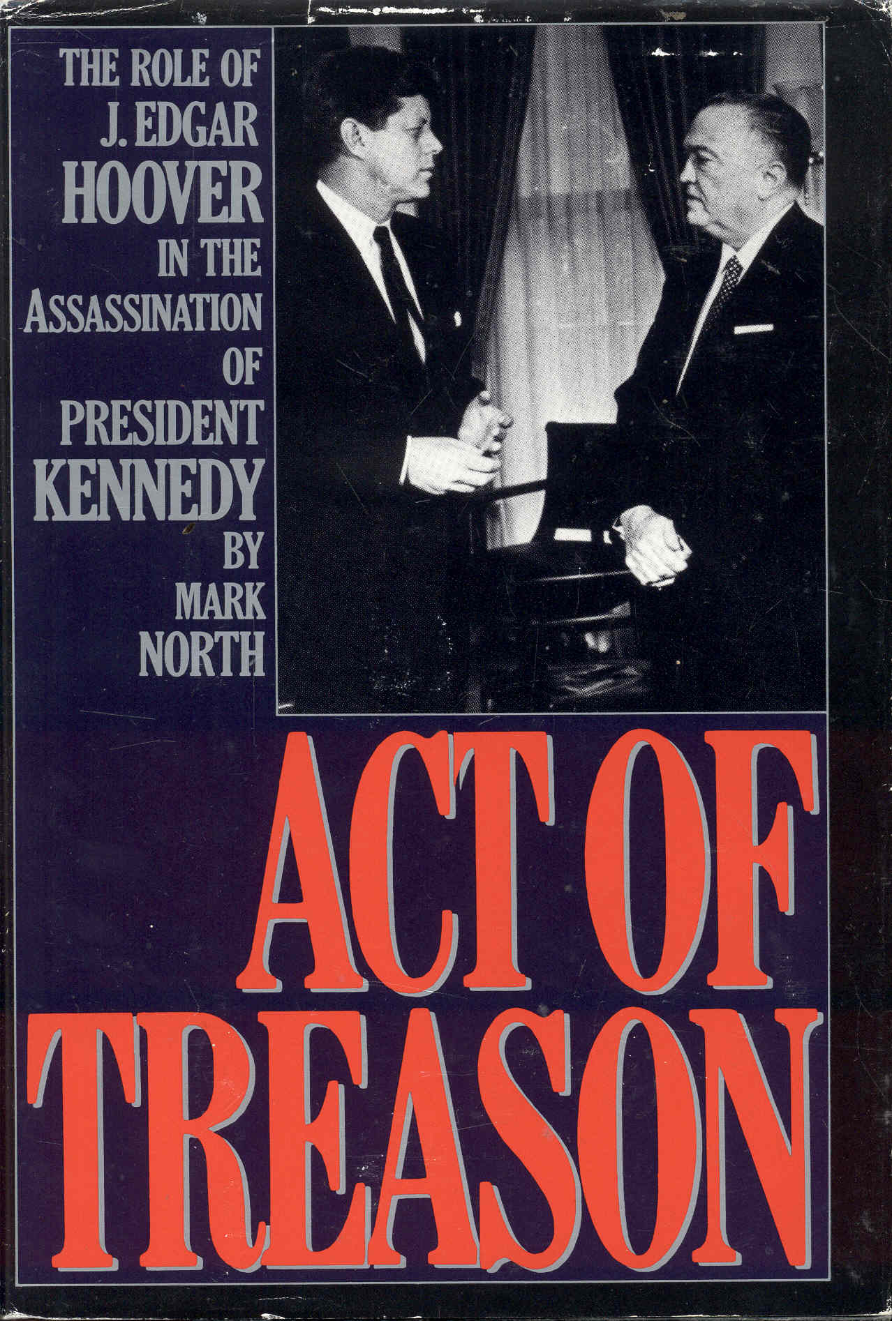 Image for Act of Treason: The Role of J. Edgar Hoover in the Assassination of President Kennedy