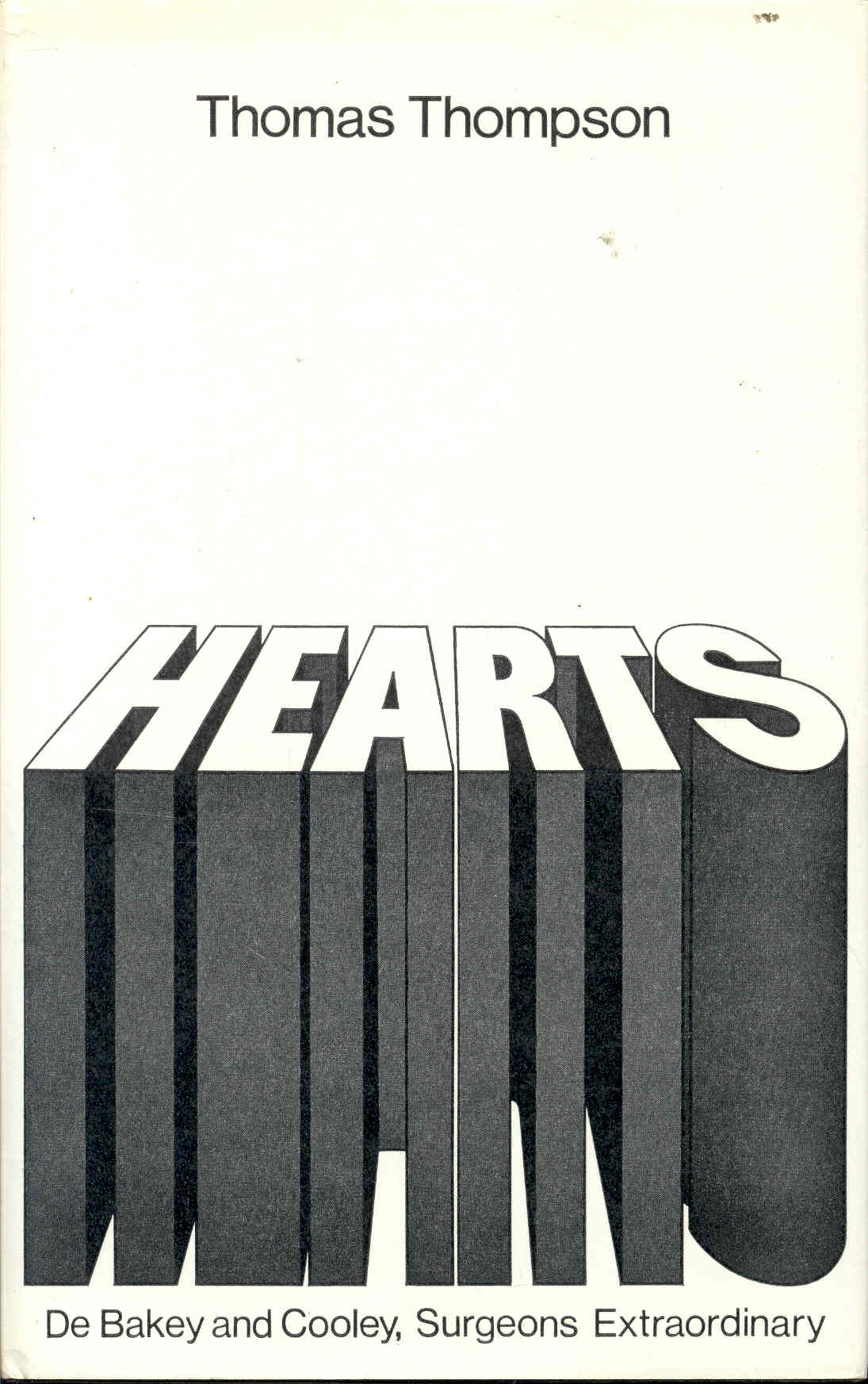 Image for HEARTS: DeBakey and Cooley, Surgeons Extraordinary