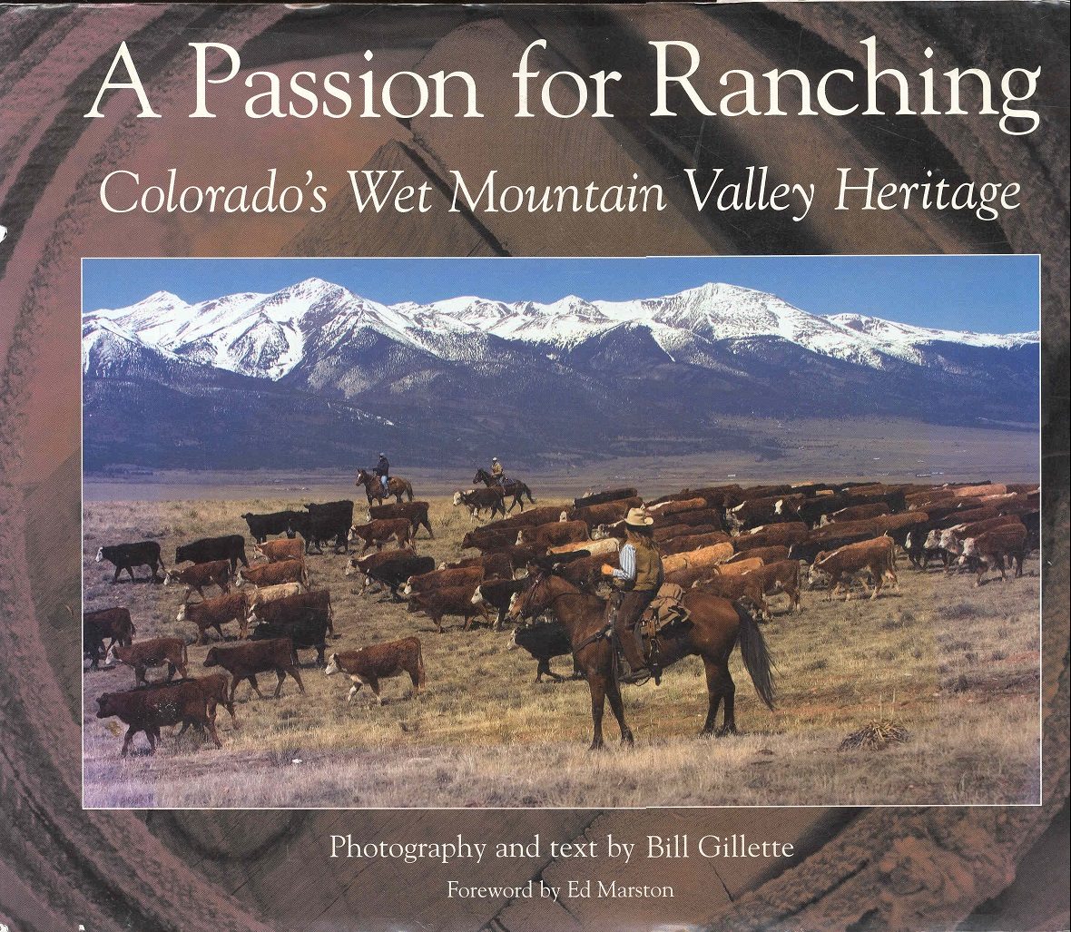Image for A Passion for Ranching: Colorado's Wet Mountain Valley Heritage