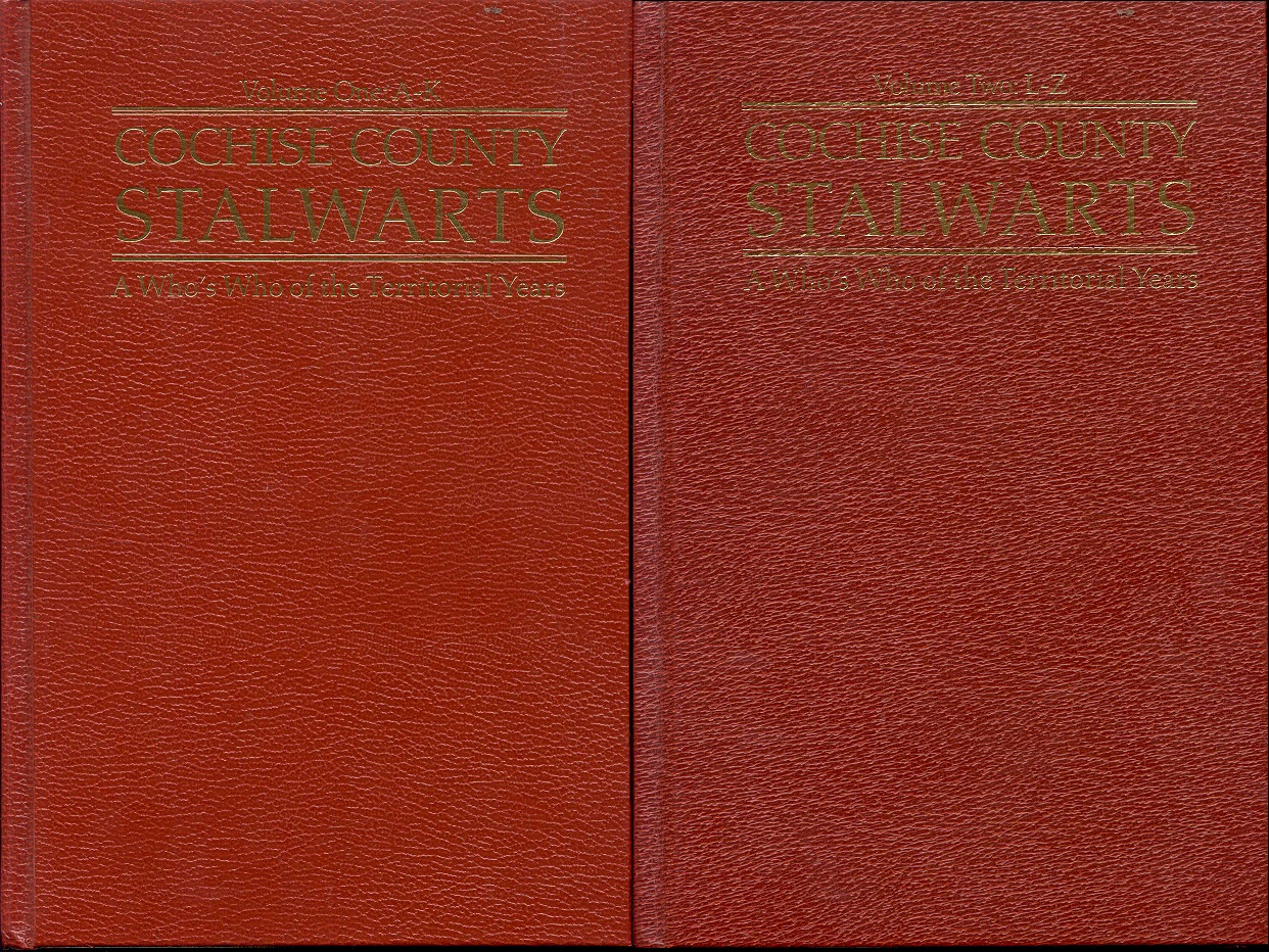 Image for Cochise County Stalwarts: A Who's Who of the Territorial Years (Two Volume Set)