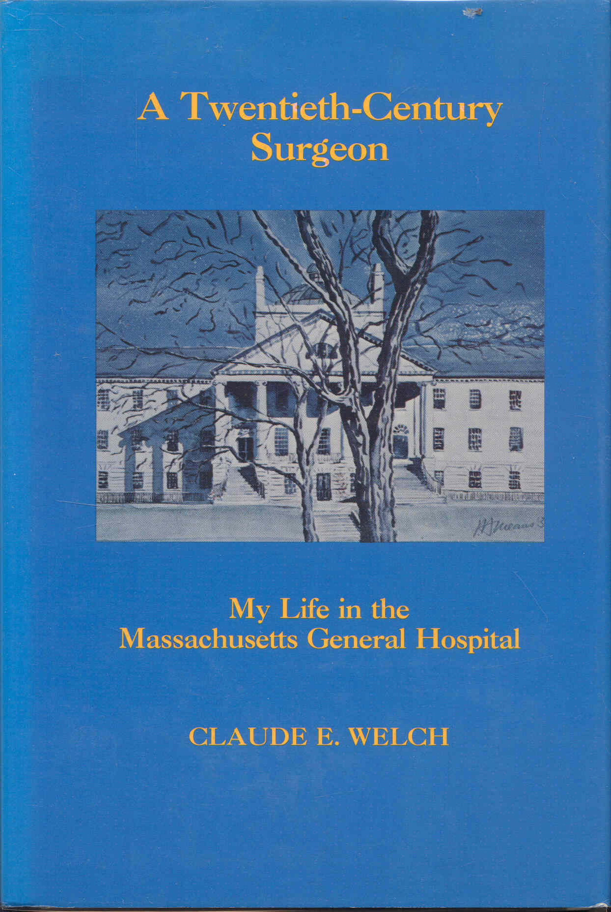 Image for A Twentieth-Century Surgeon: My Life in the Massachusetts General Hospital