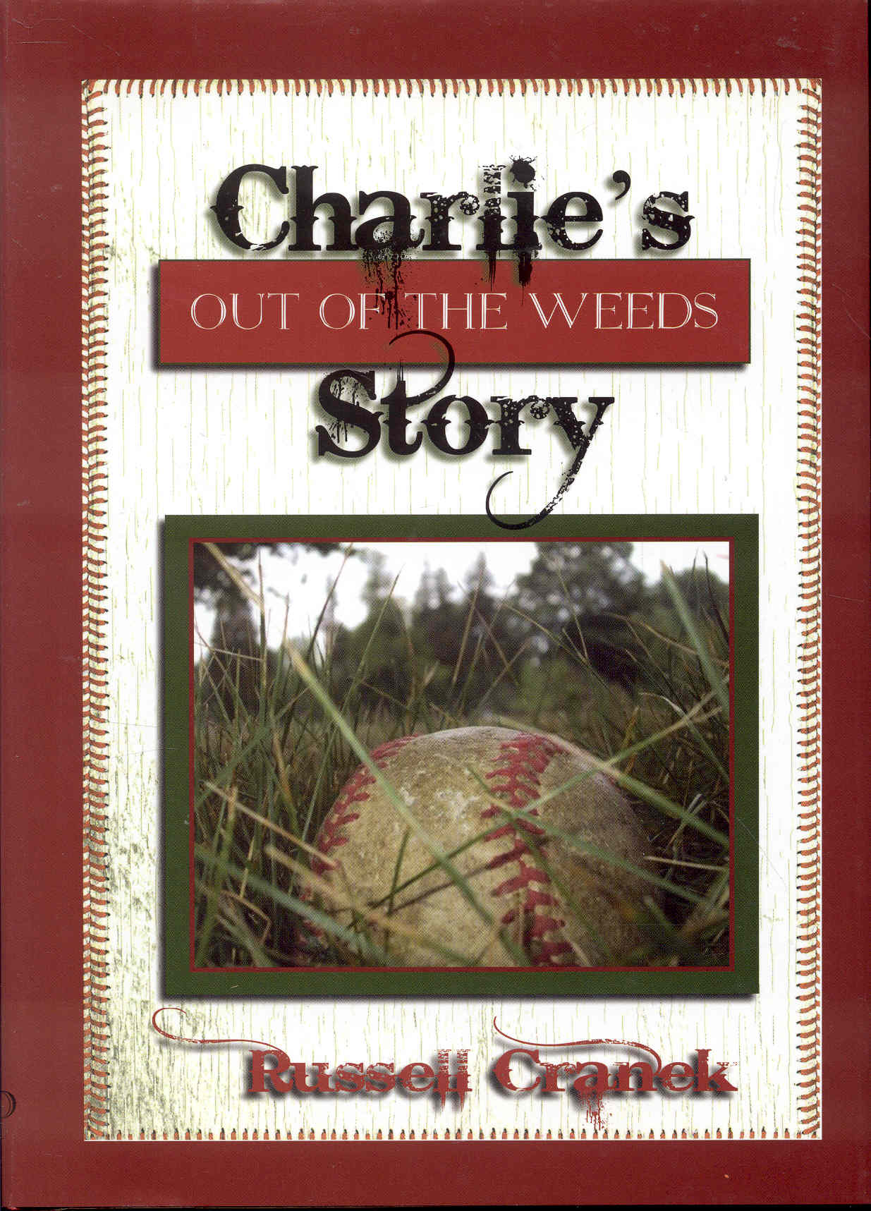 Image for Charlie's Story Out of the Weeds