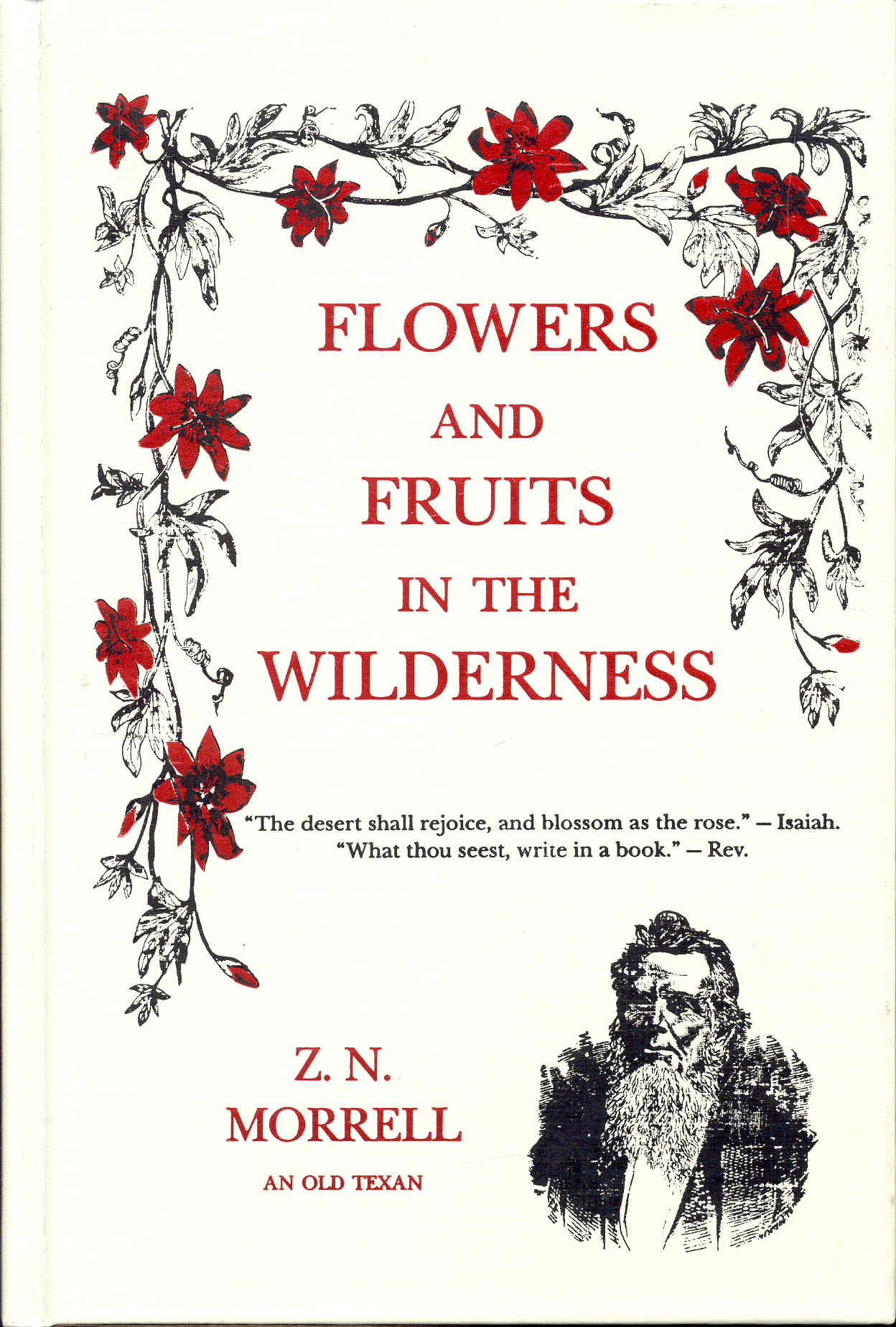 Image for Flowers and Fruits in the Wilderness or Forty-Six Years in Texas and Two Winters in Honduras