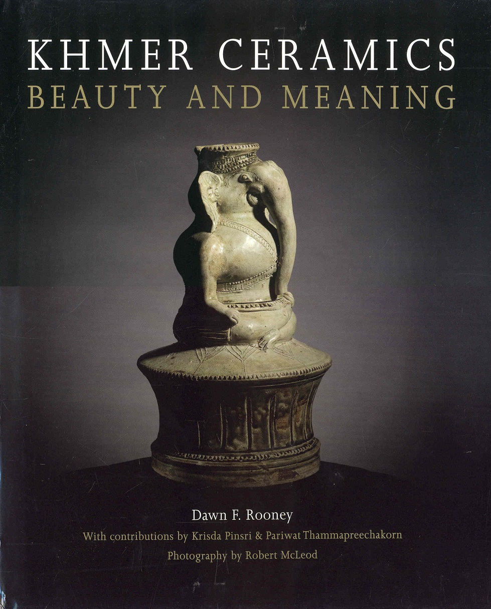 Image for Khmer Ceramics: Beauty and Meaning