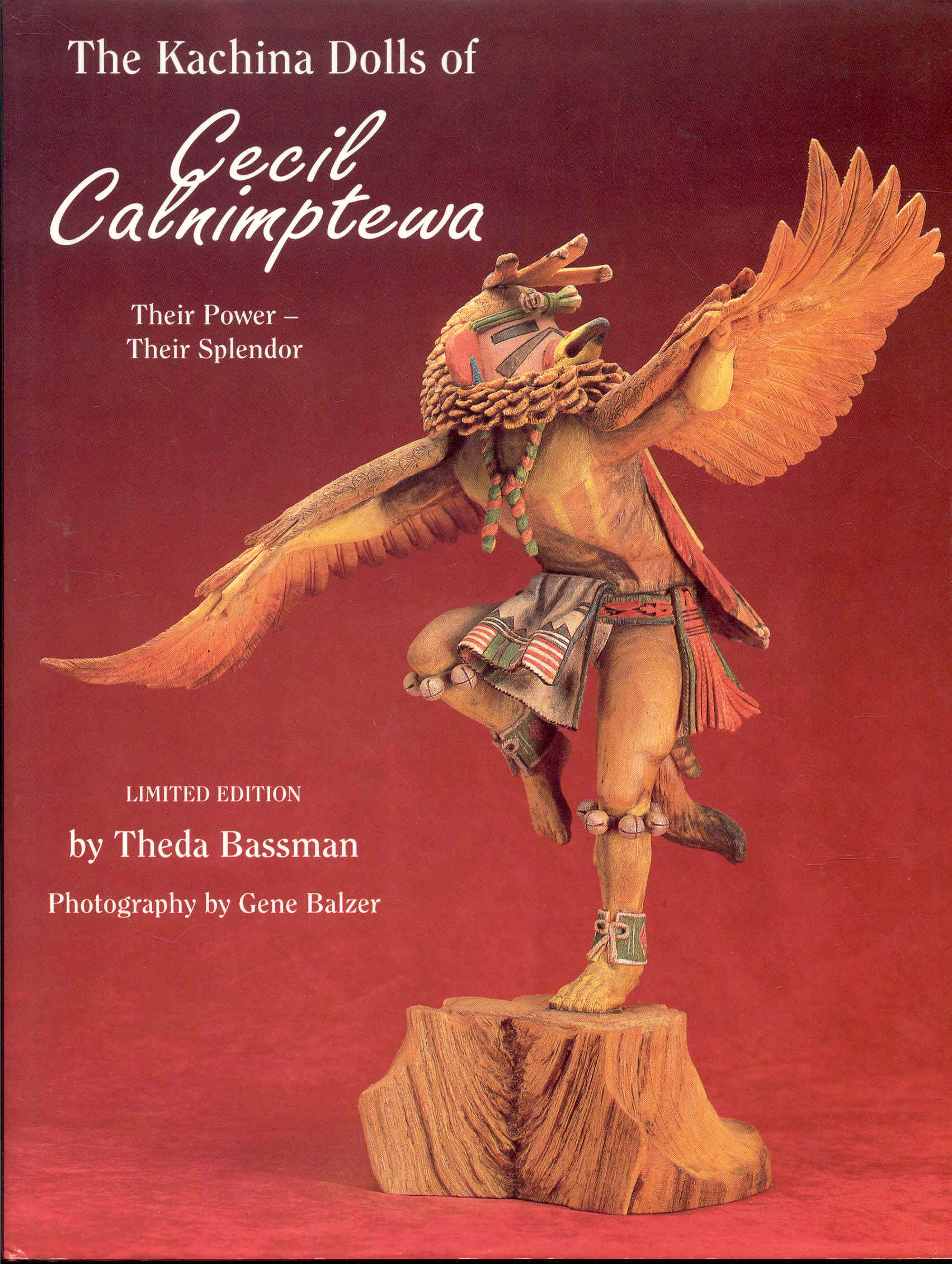Image for The Kachina Dolls of Cecil Calnimptewa: Their Power - Their Splendor