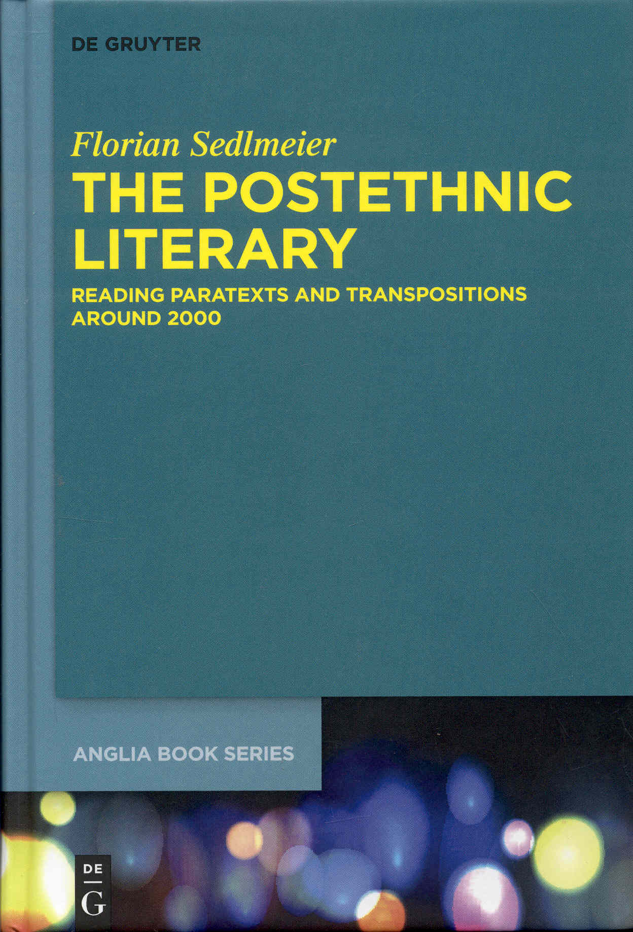 Image for The Postethnic Literary