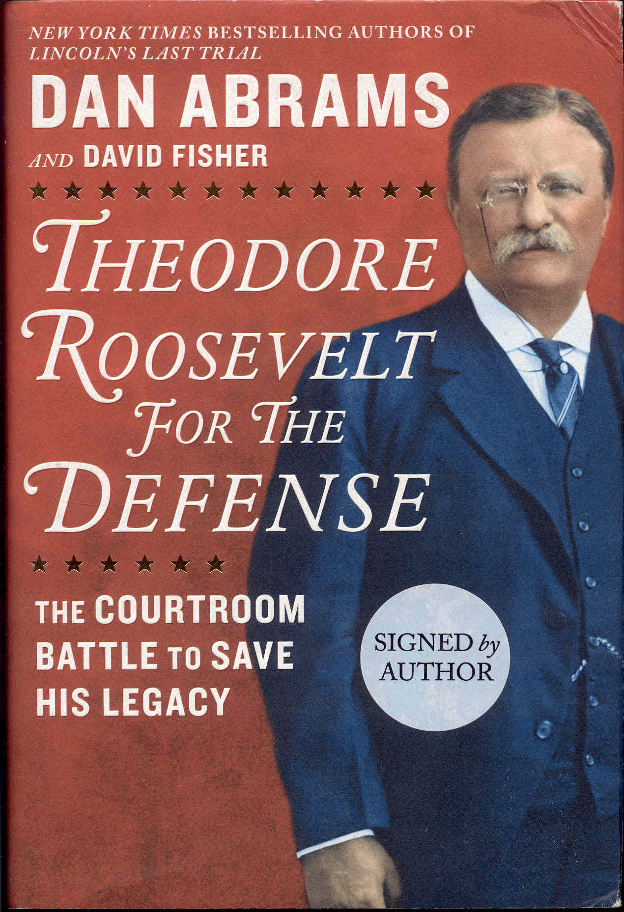 Image for Theodore Roosevelt for the Defense: The Courtroom Battle to Save His Legacy