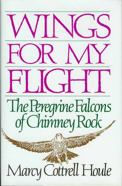 Image for Wings for My Flight: The Peregrine Falcons of Chimney Rock