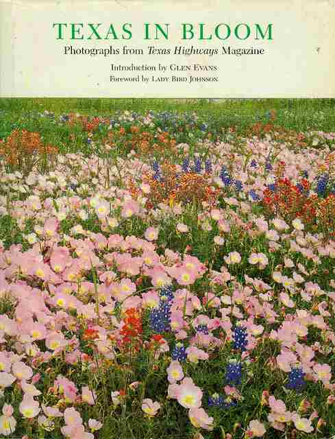 Image for Texas in Bloom: Photographs from Texas Highways Magazine