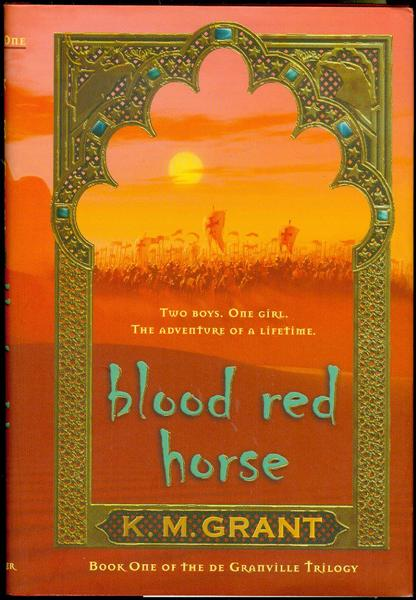 Image for Blood Red Horse (The De Granville Trilogy, Book One)