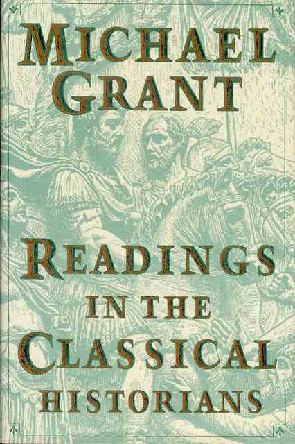 Image for Readings in the Classical Historians