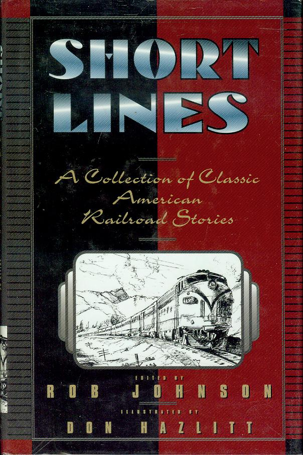 Image for Short Lines: A Collection of Classic American Railroad Stories