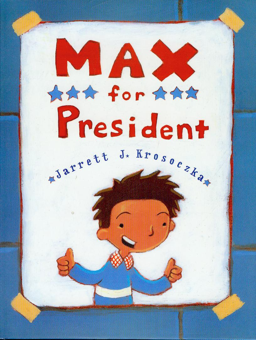 Image for Max for President